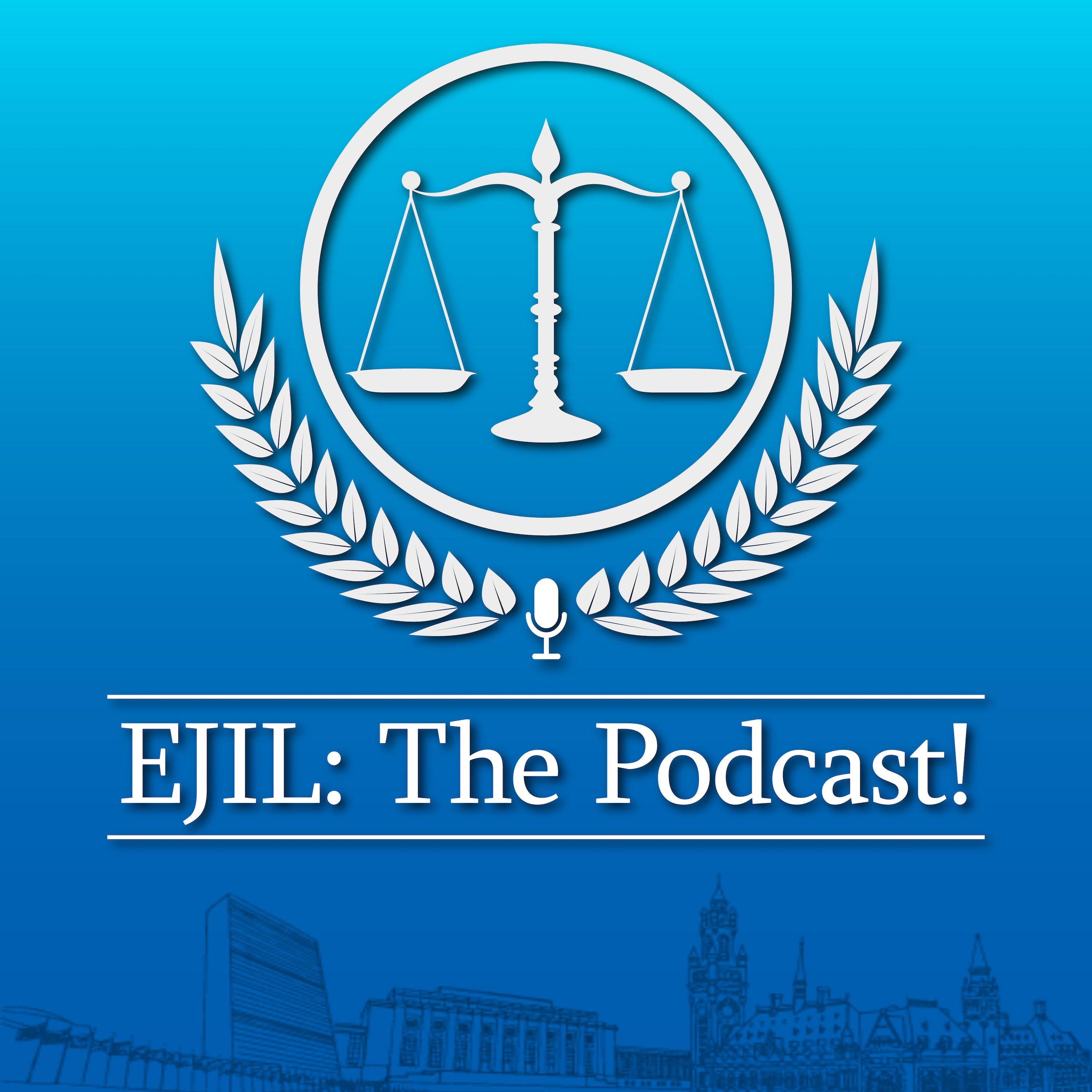 Artwork for podcast EJIL: The Podcast!