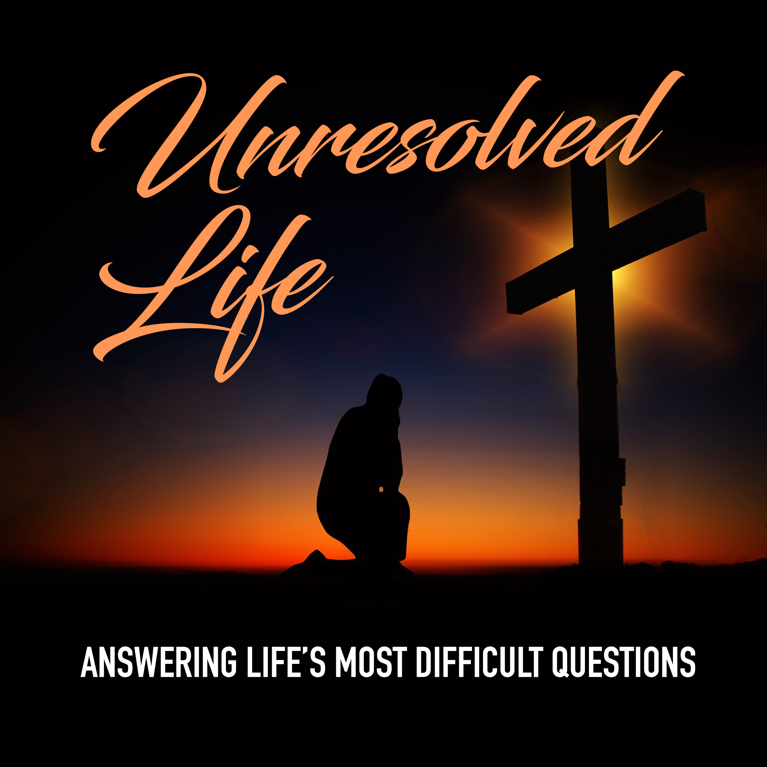 Unresolved Life Podcast