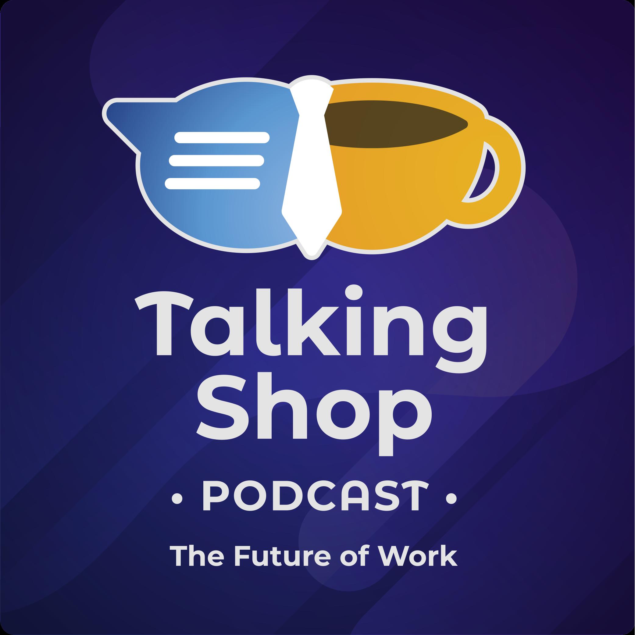 Artwork for podcast Talking Shop Podcast