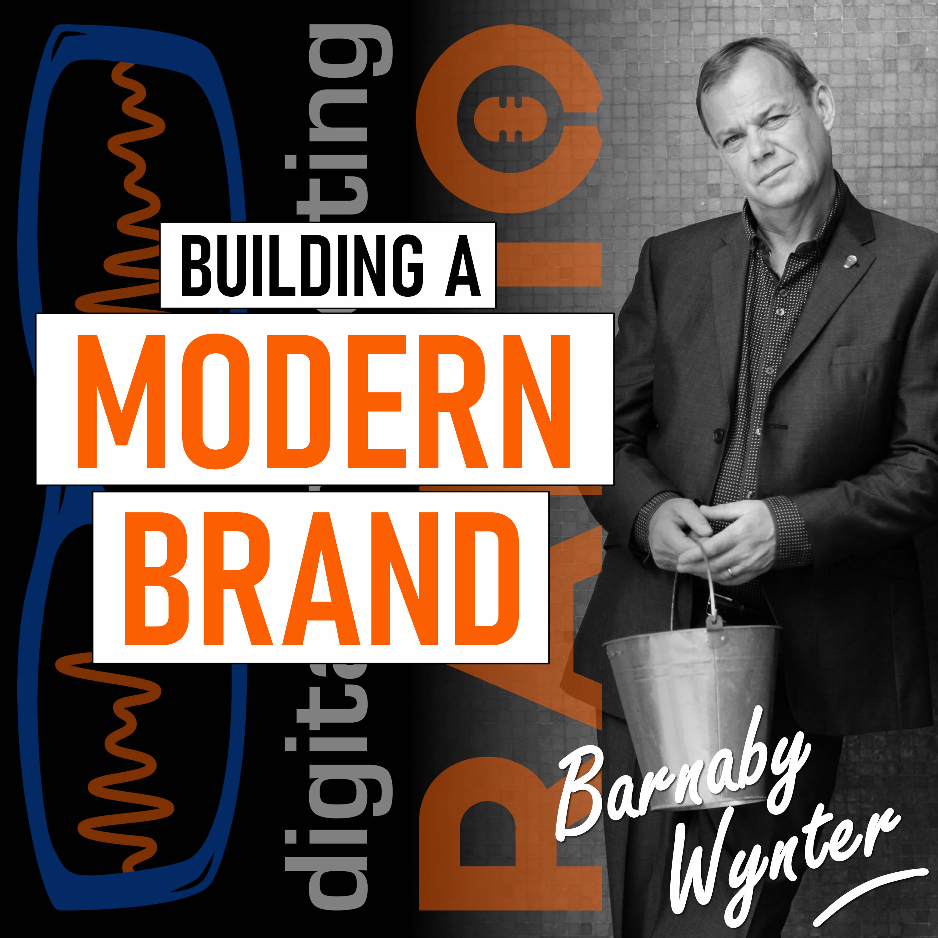 What are the foundation stones required to create a successful modern brand? - with Barnaby Wynter
