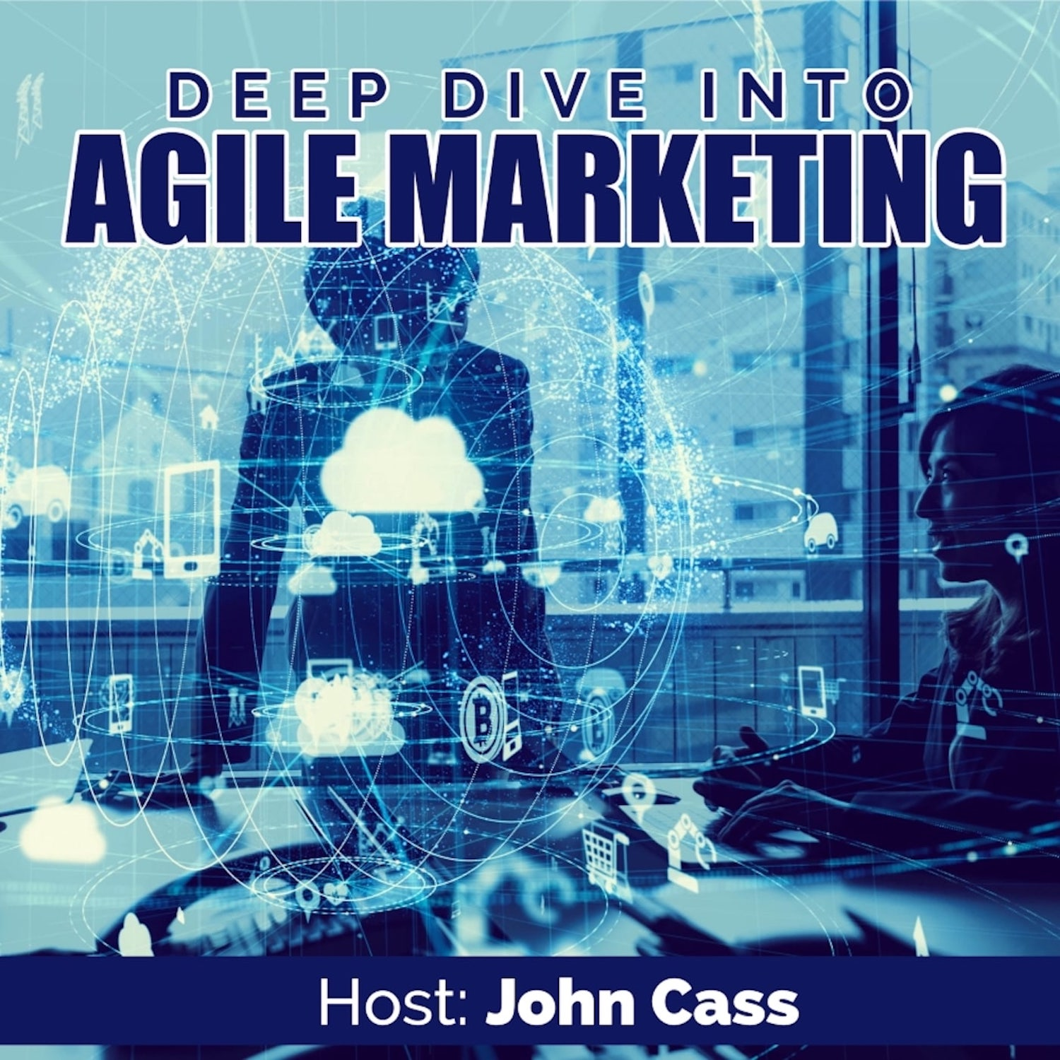 Artwork for podcast Deep Dive into Agile Marketing