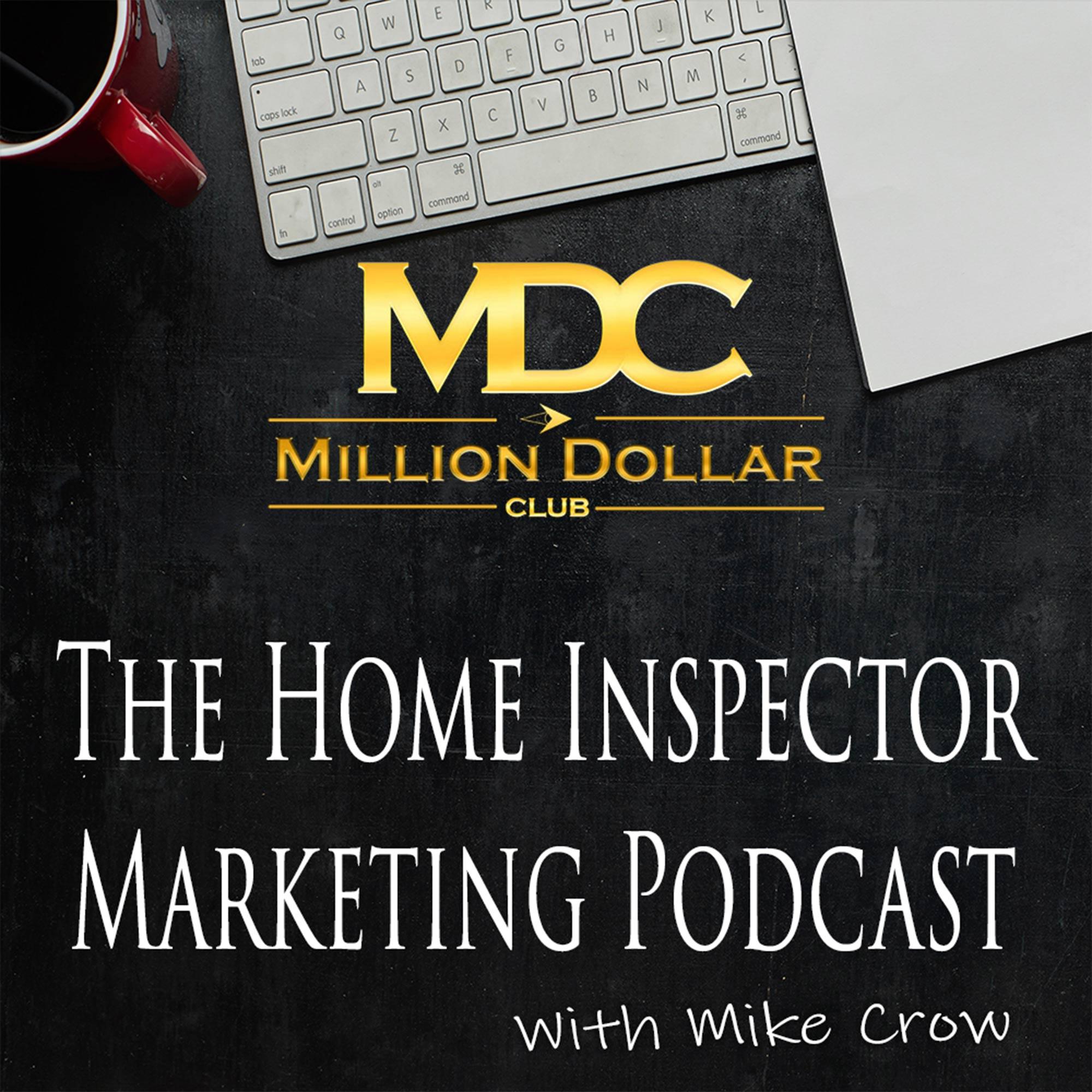 Show artwork for The Home Inspector Marketing Podcast