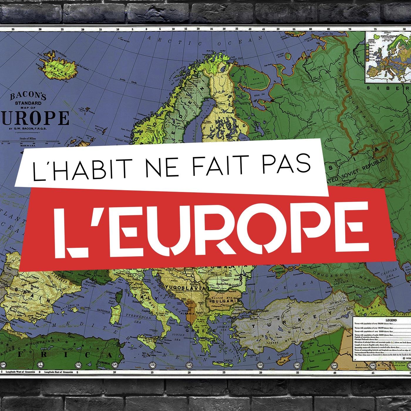 L'habit ne fait pas l'Europe