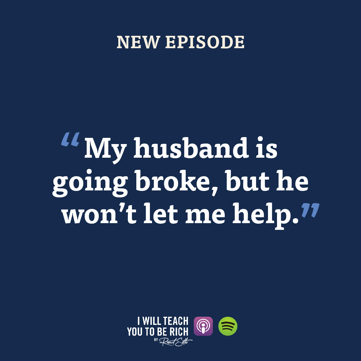 """3. """"My husband is going broke, but he won't let me help"""""""