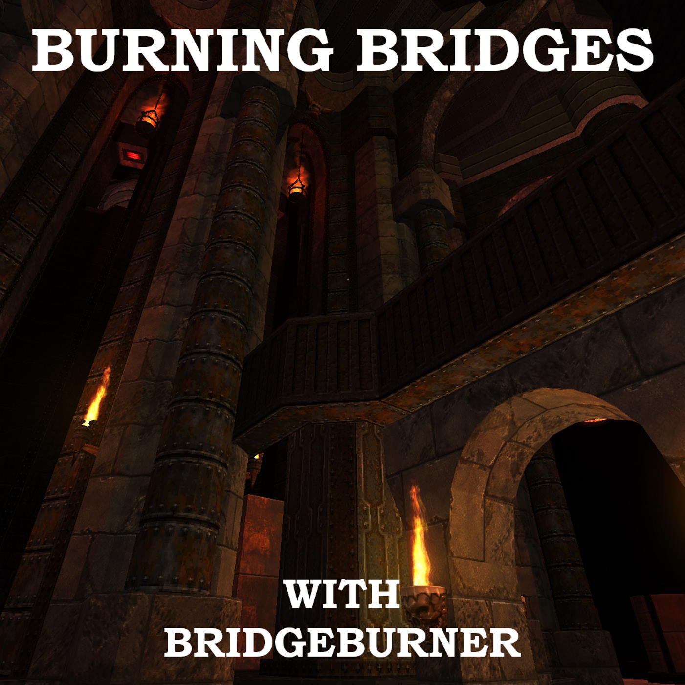Show artwork for Burning Bridges with Bridgeburner