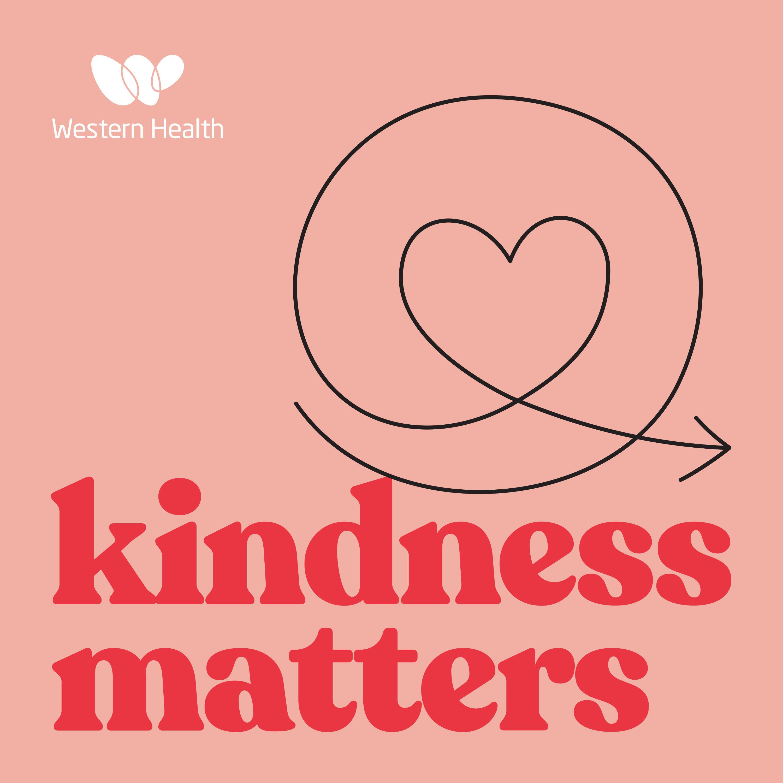 Artwork for podcast Kindness Matters