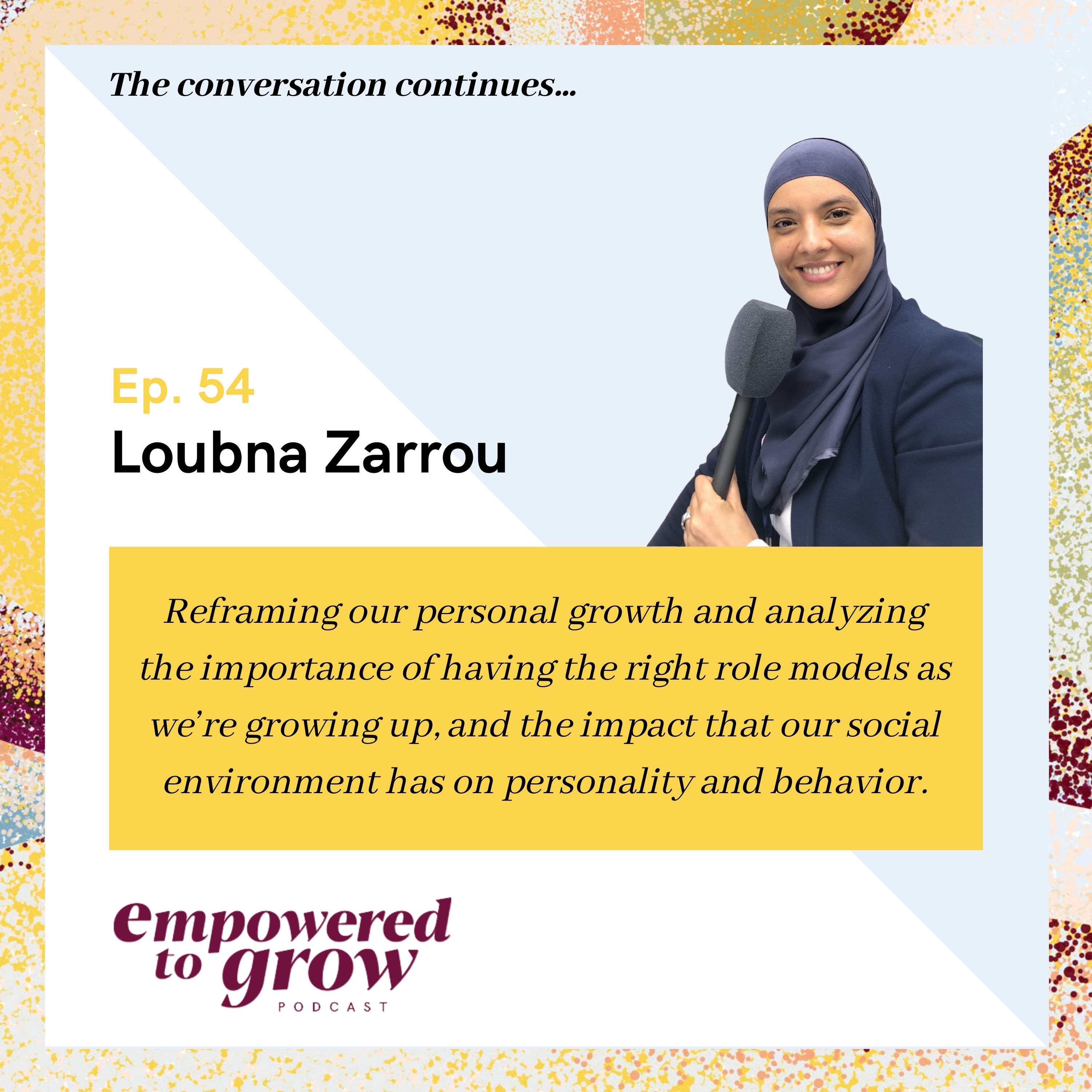 Ep. 54 - Unchartered Discussions – Loubna Zarrou