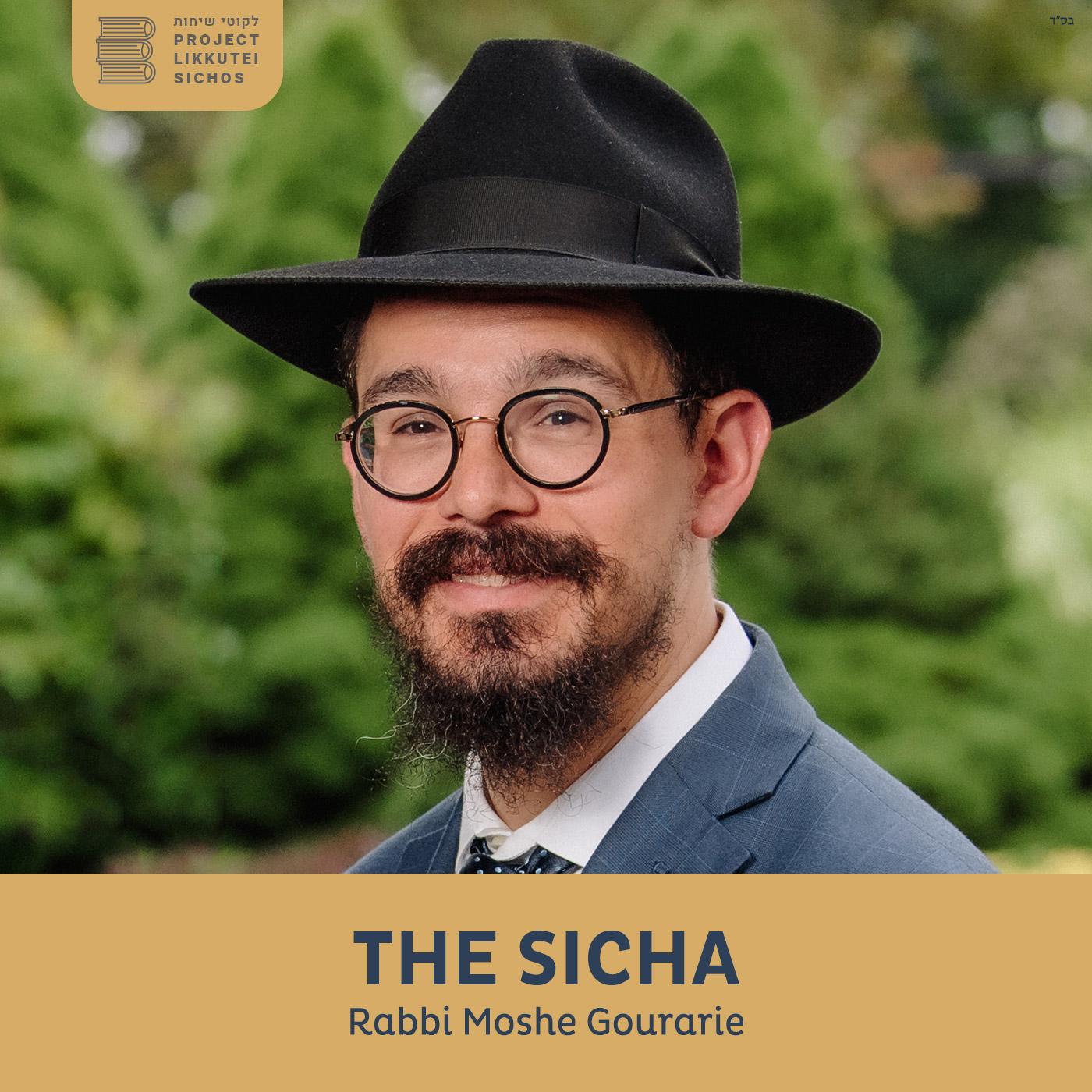 Artwork for podcast The Sicha, Rabbi Moshe Gourarie