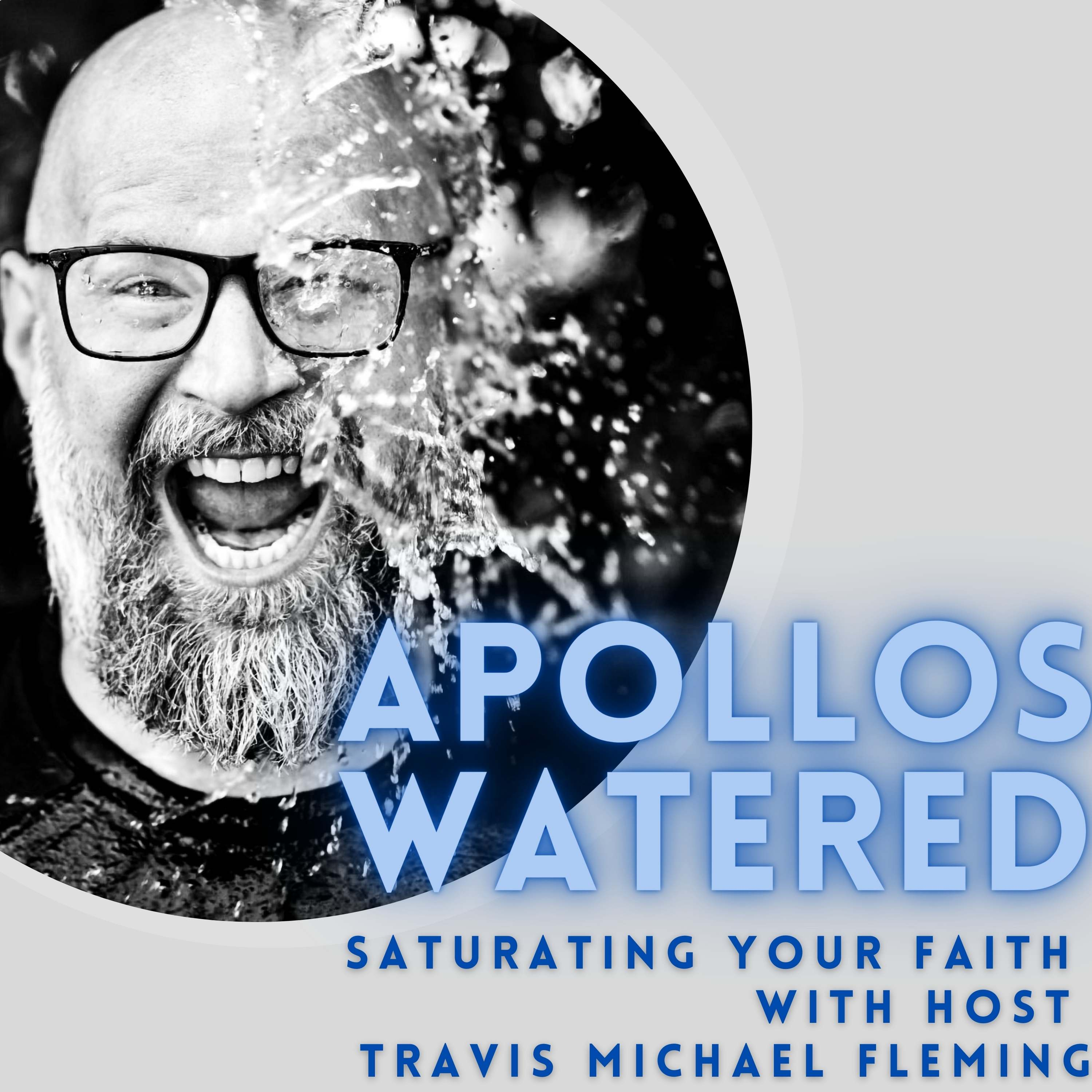 Artwork for podcast Apollos Watered