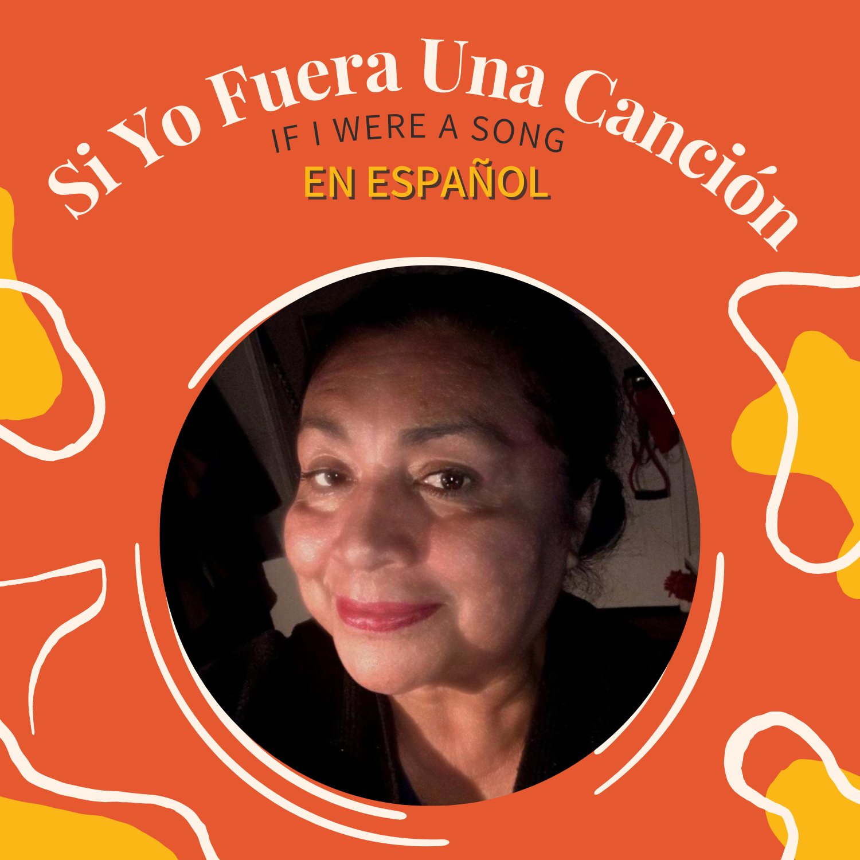 Artwork for podcast Si Yo Fuera una Canción (If I Were a Song)