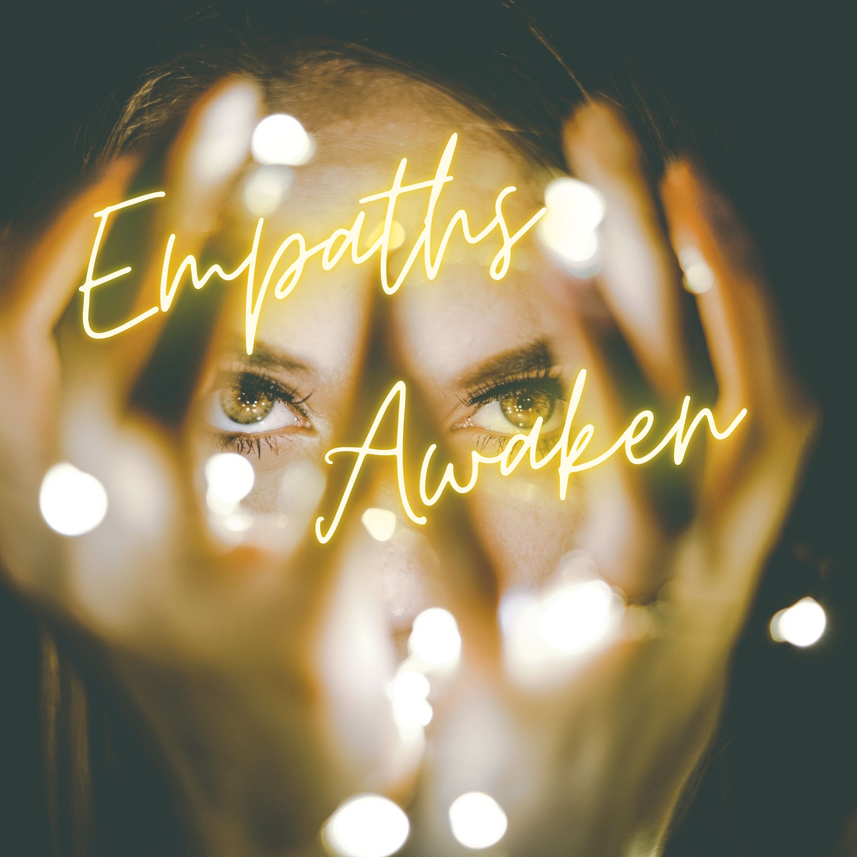 Show artwork for Empaths Awaken