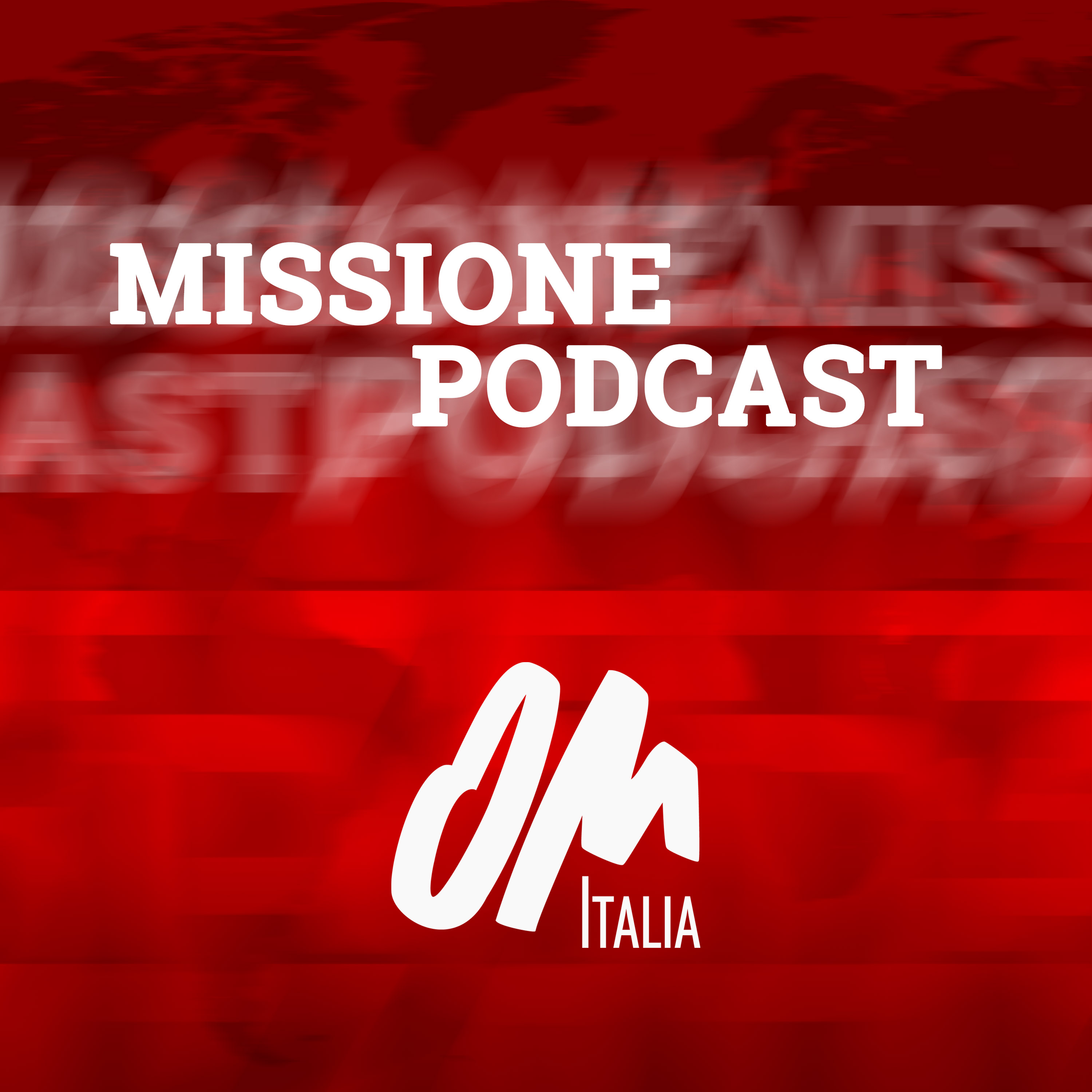 Show artwork for Missione Podcast