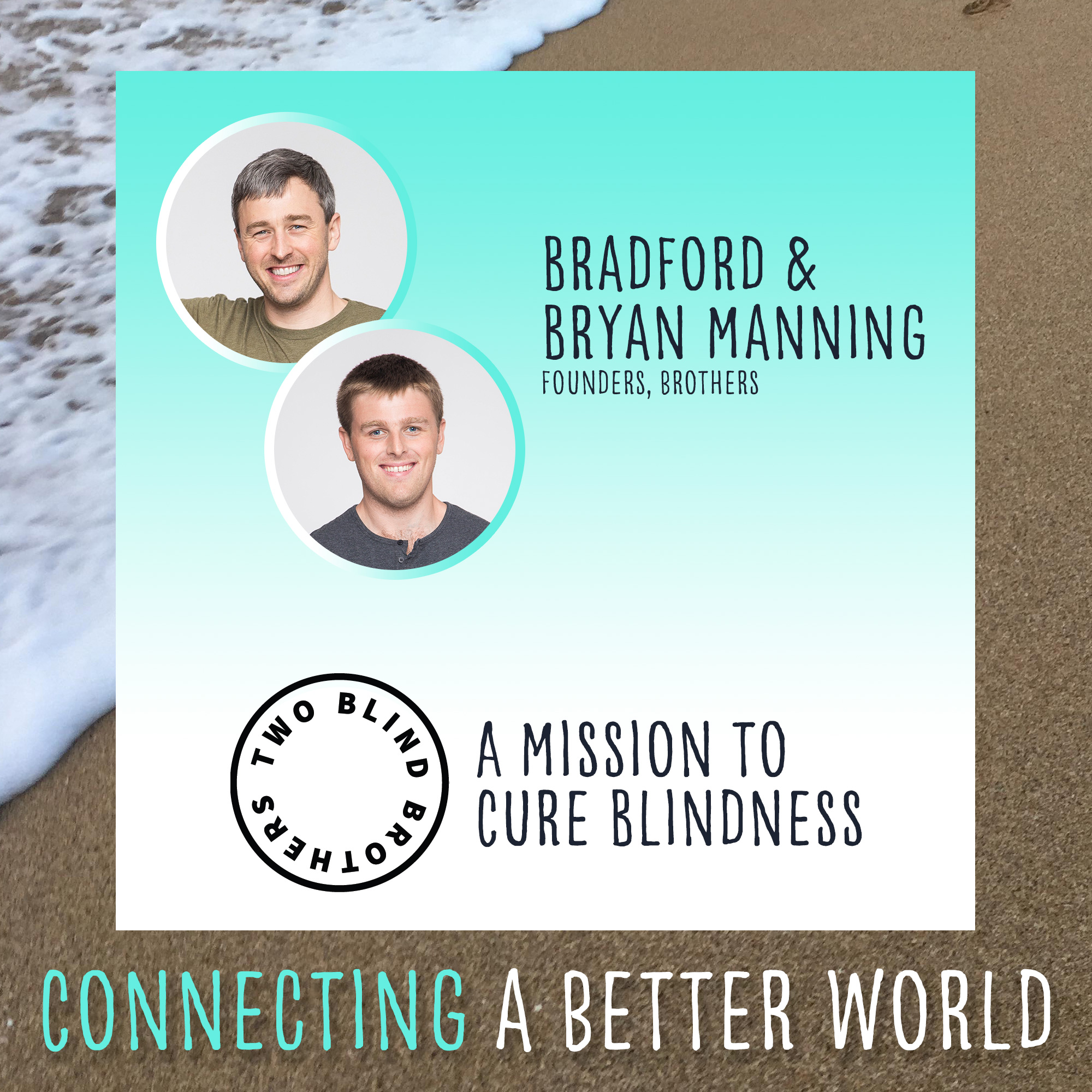A Mission to Cure Blindness with Two Blind Brothers