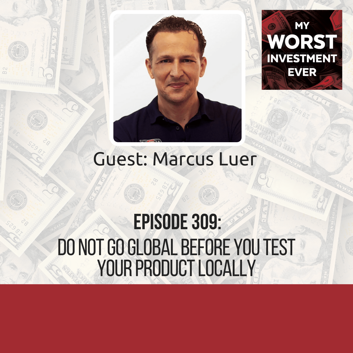 Marcus Luer – Do Not Go Global Before You Test Your Product Locally