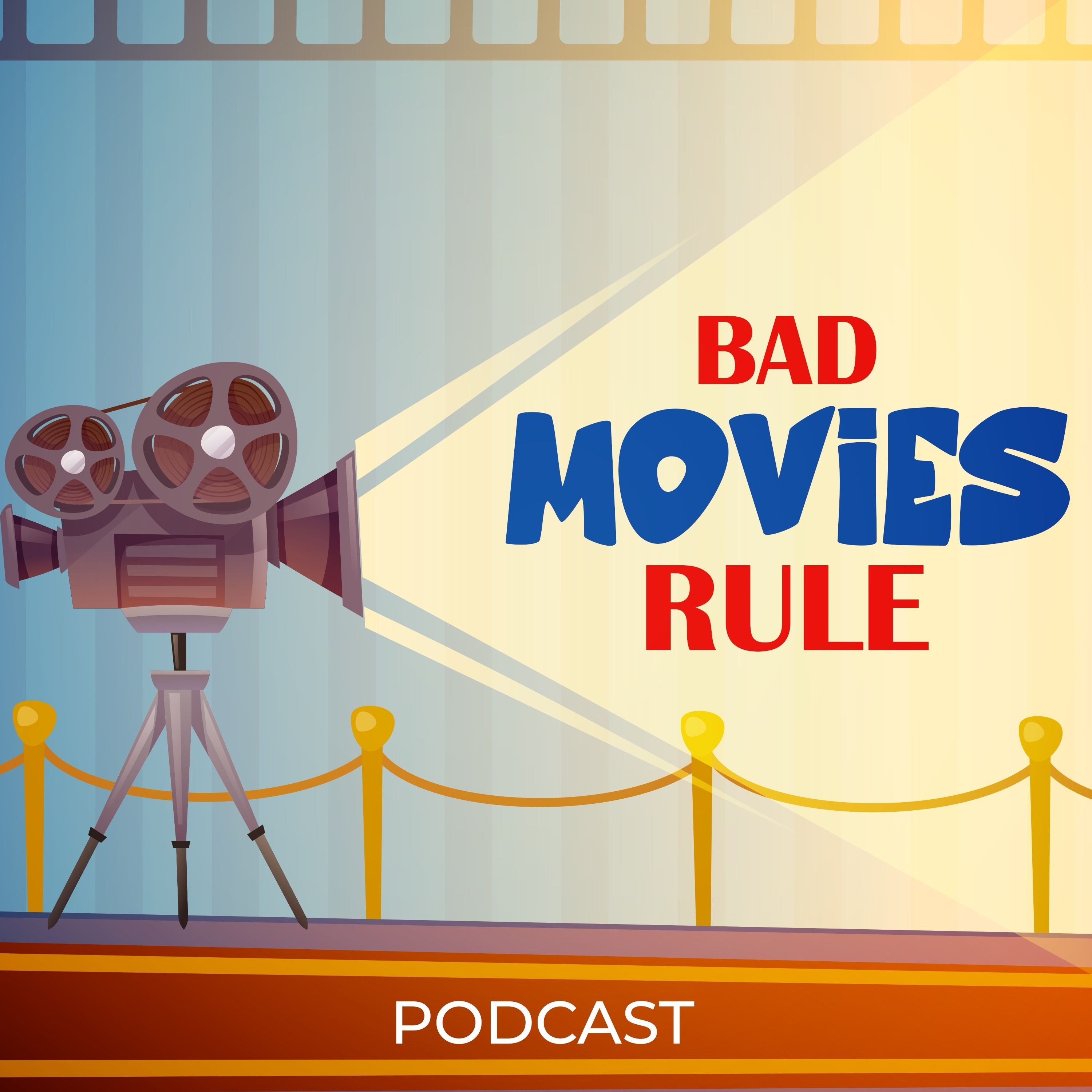 Show artwork for Bad Movies Rule!