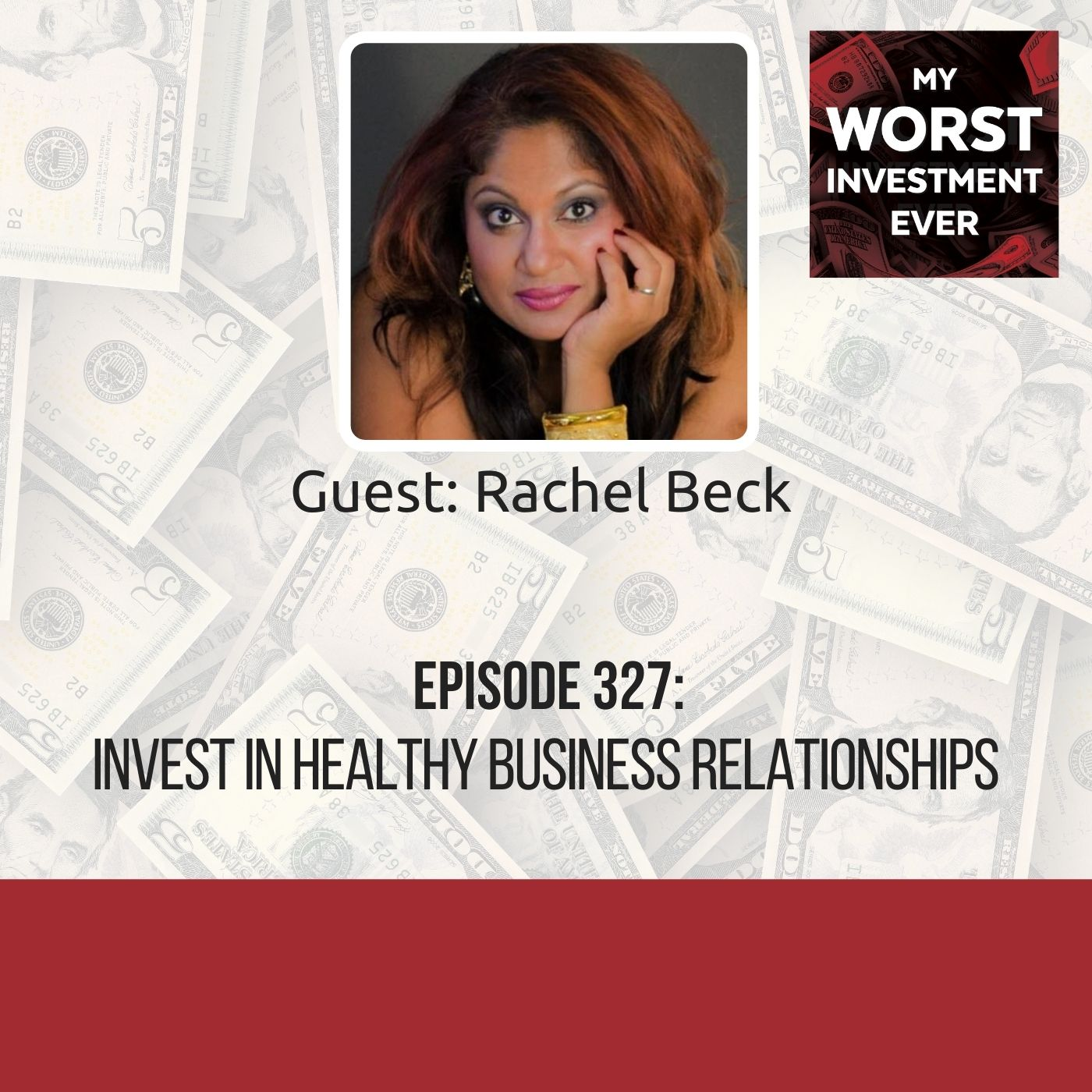 Rachel Beck – Invest in Healthy Business Relationships