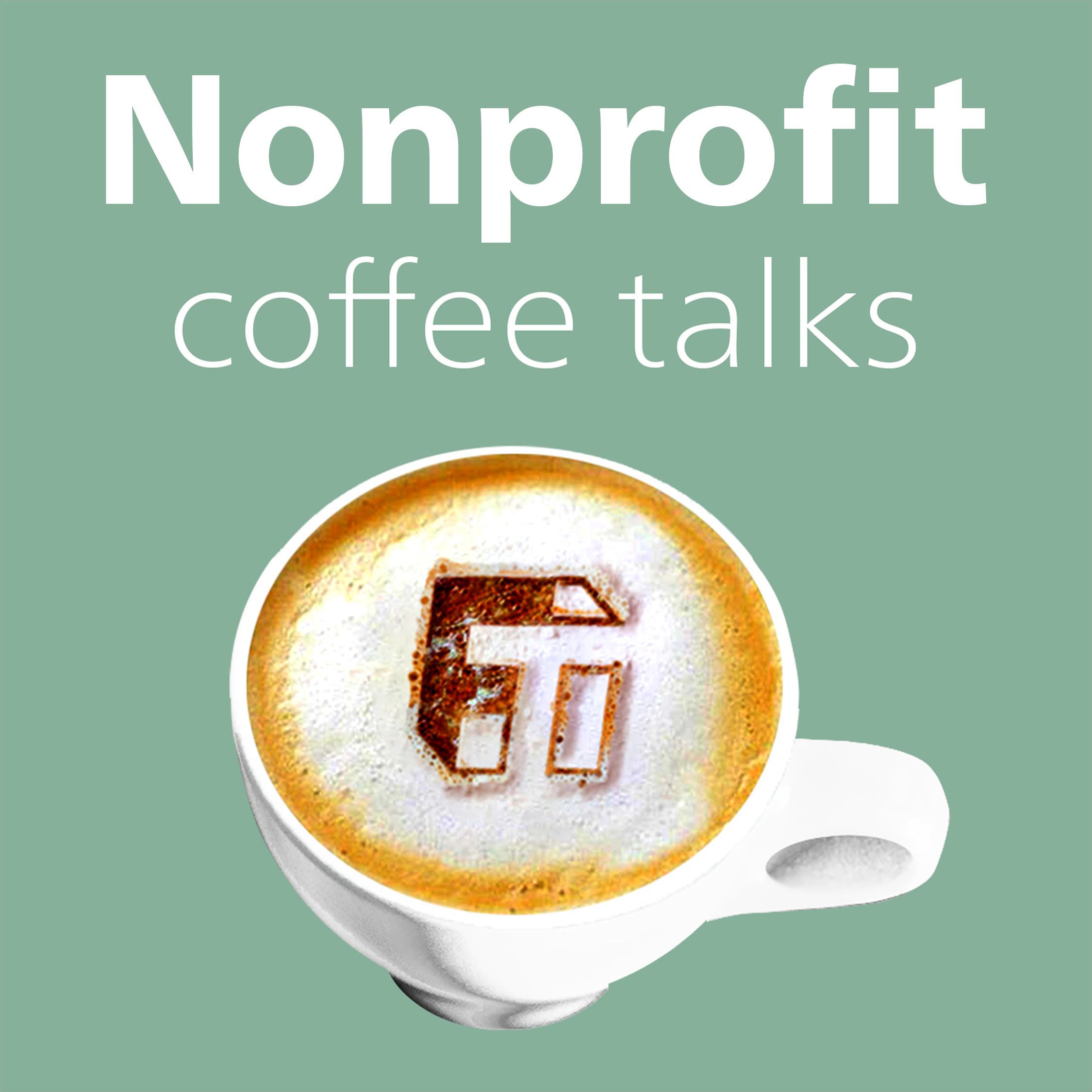 Artwork for podcast Nonprofit Coffee Talks