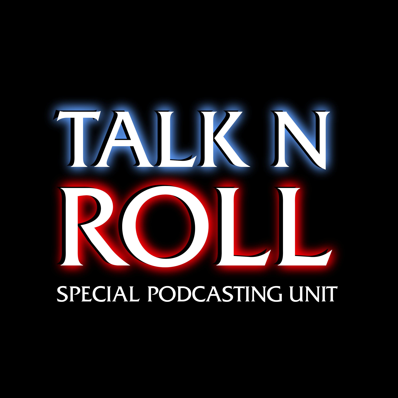 Artwork for podcast Talk N Roll
