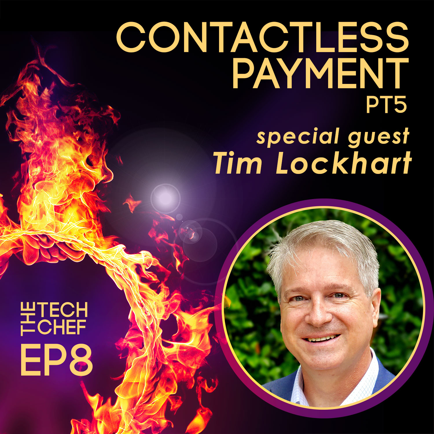 TCP008 : Contactless Payment -5- Tim Lockhart from TableSafe