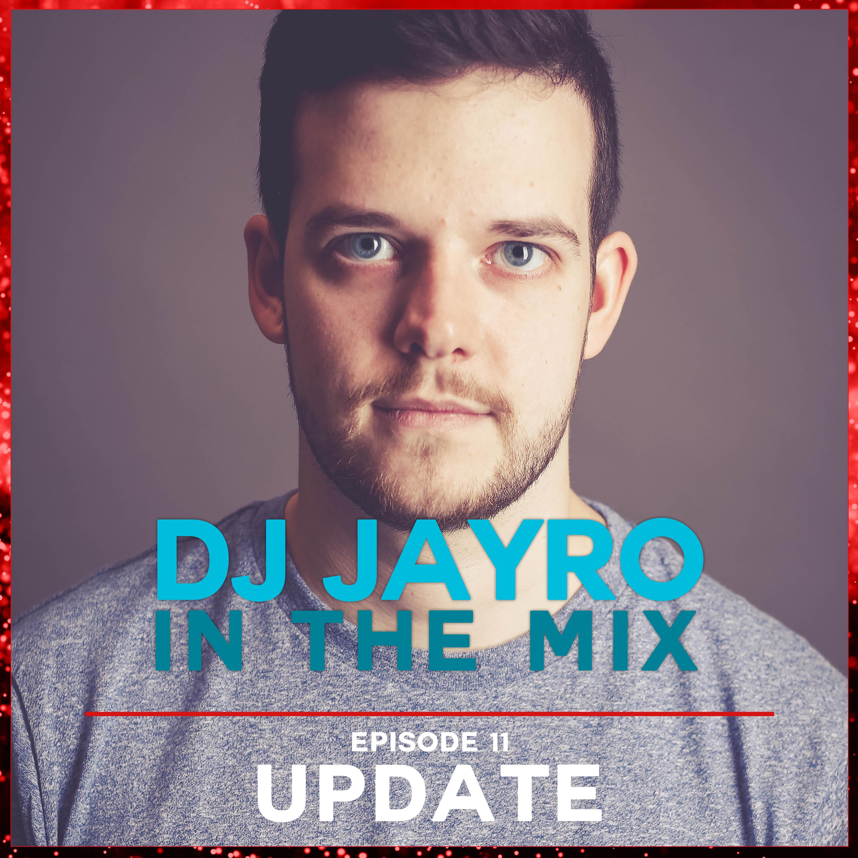DJ JayRo In The Mix #011 | Update