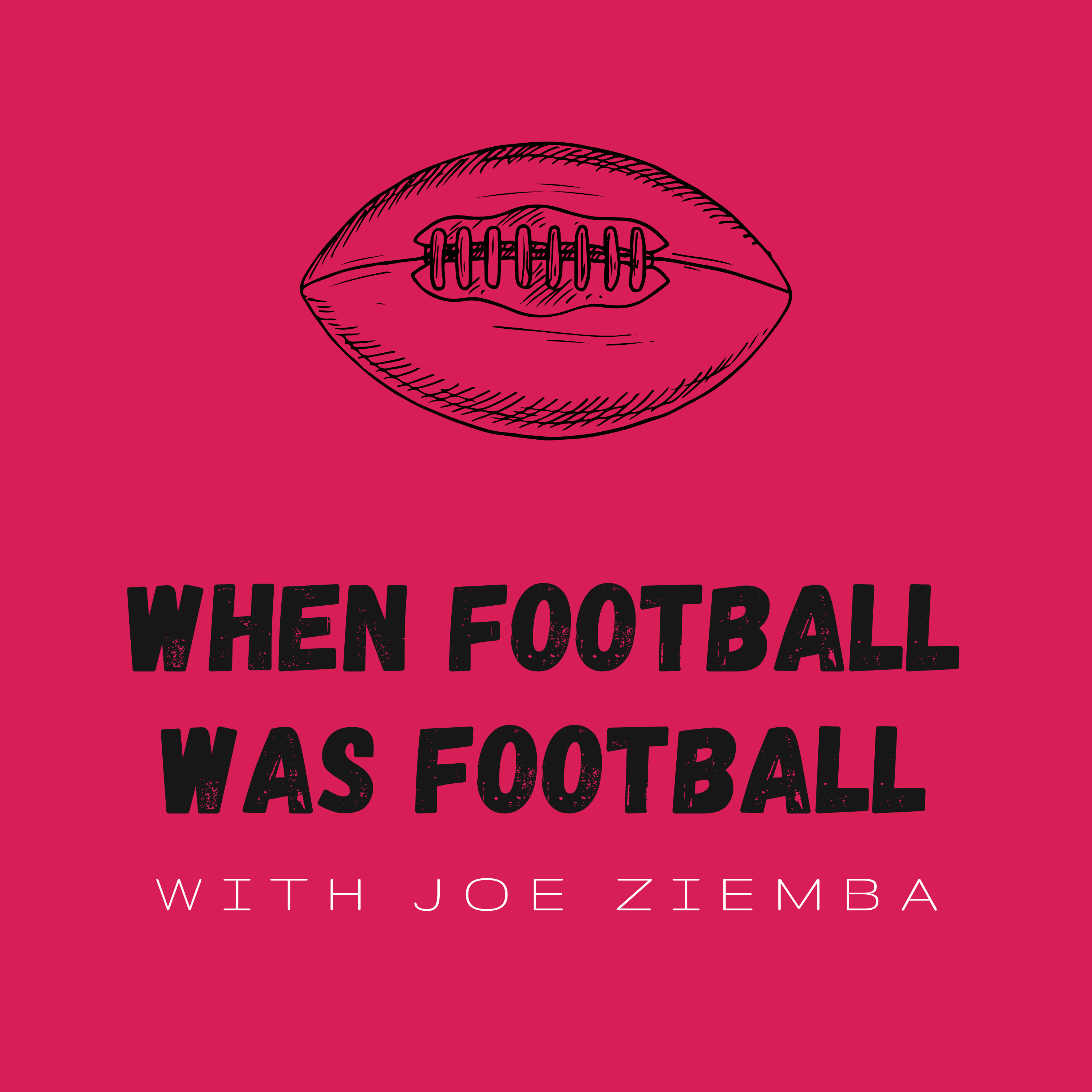 Artwork for podcast When Football Was Football
