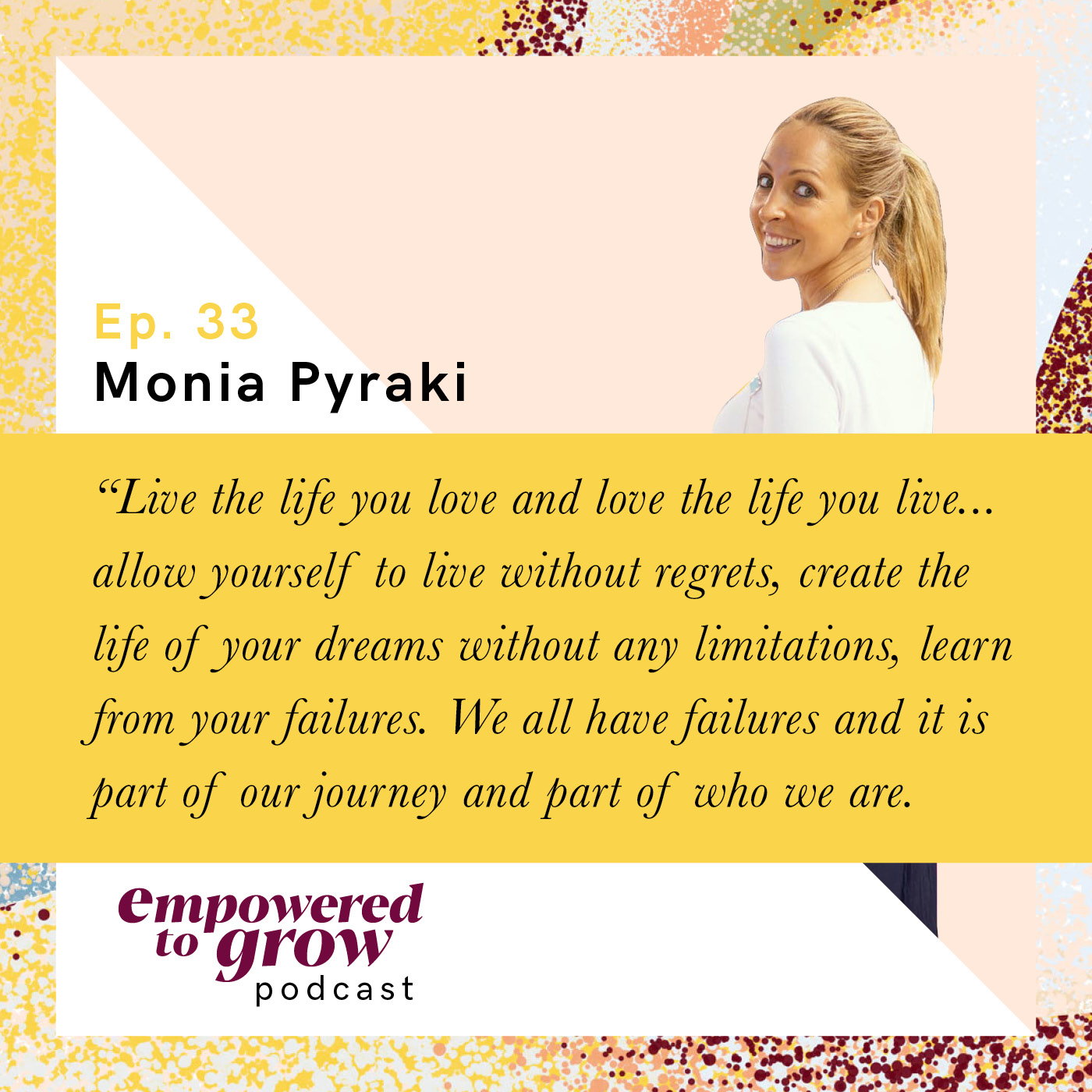 Ep. 33 – Monia Pyraki – A Transitional Journey from Event Management to Yoga to Life Coaching