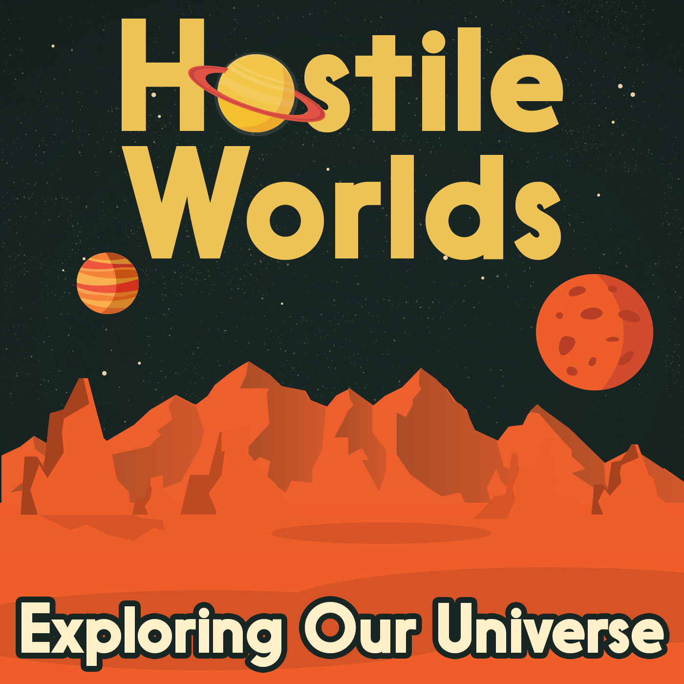 Hostile Worlds: Exploring Space Podcast