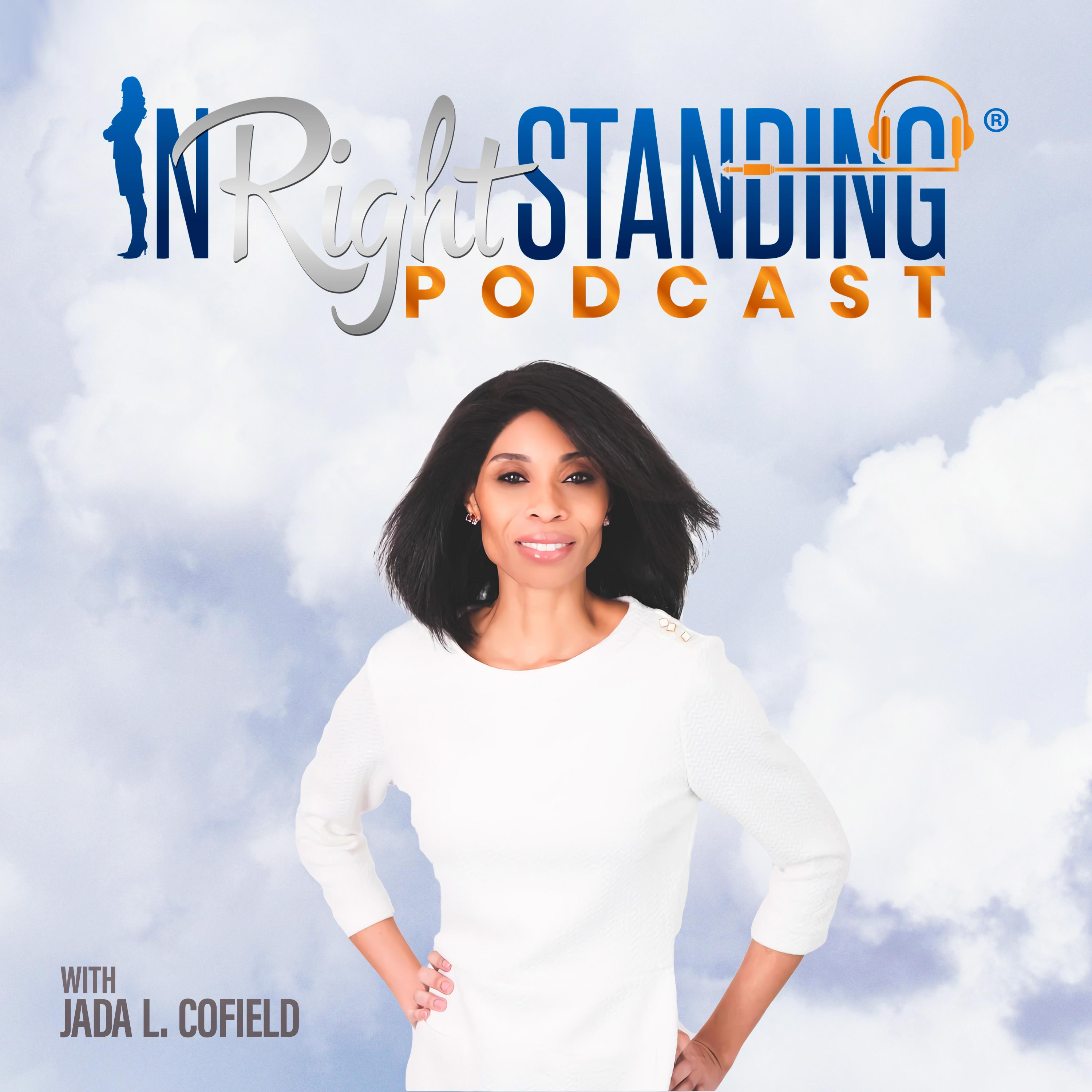 Show artwork for In Right Standing Podcast w/ Jada L. Cofield