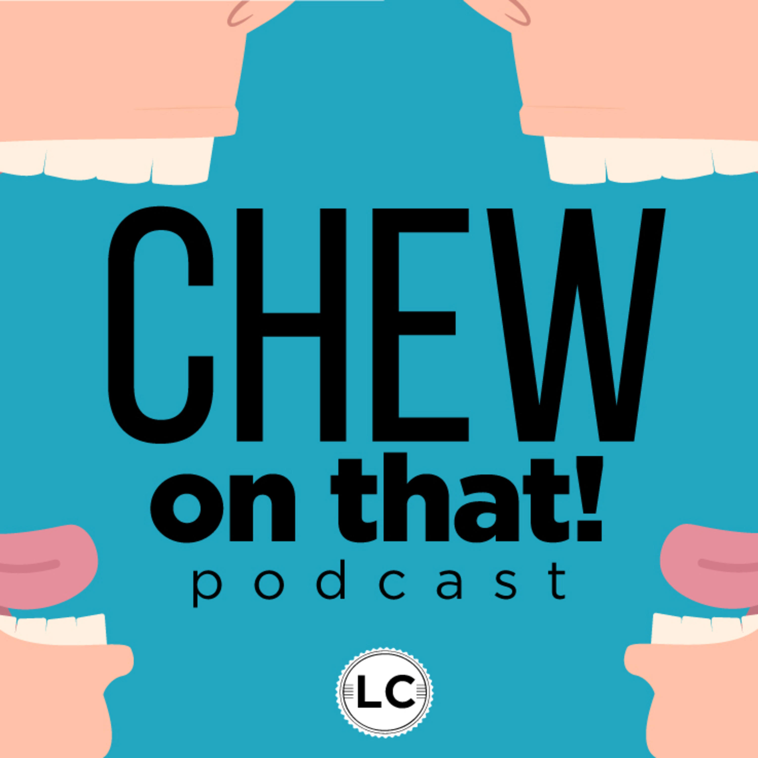 Artwork for podcast Chew on That!