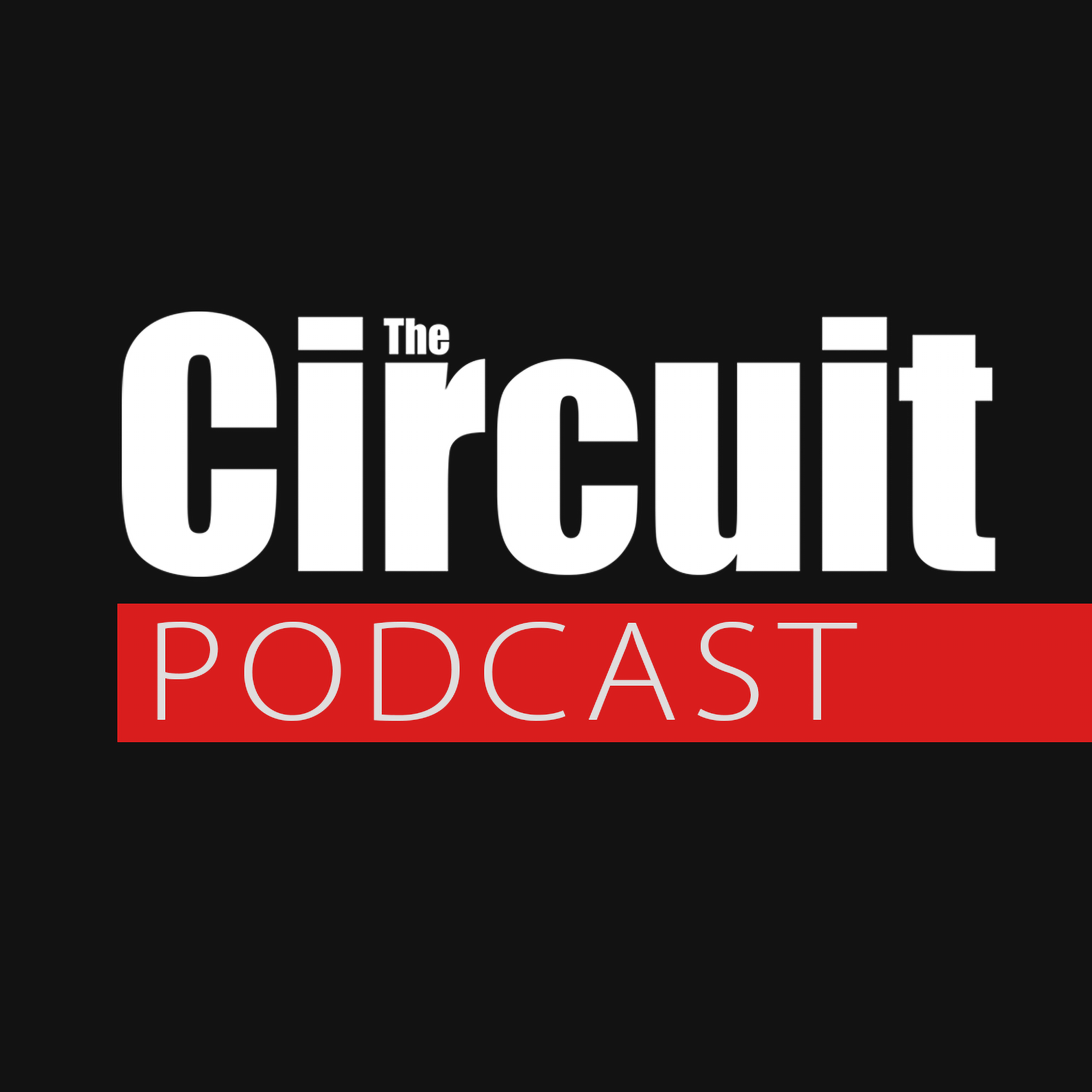 Show artwork for The Circuit Magazine Podcast
