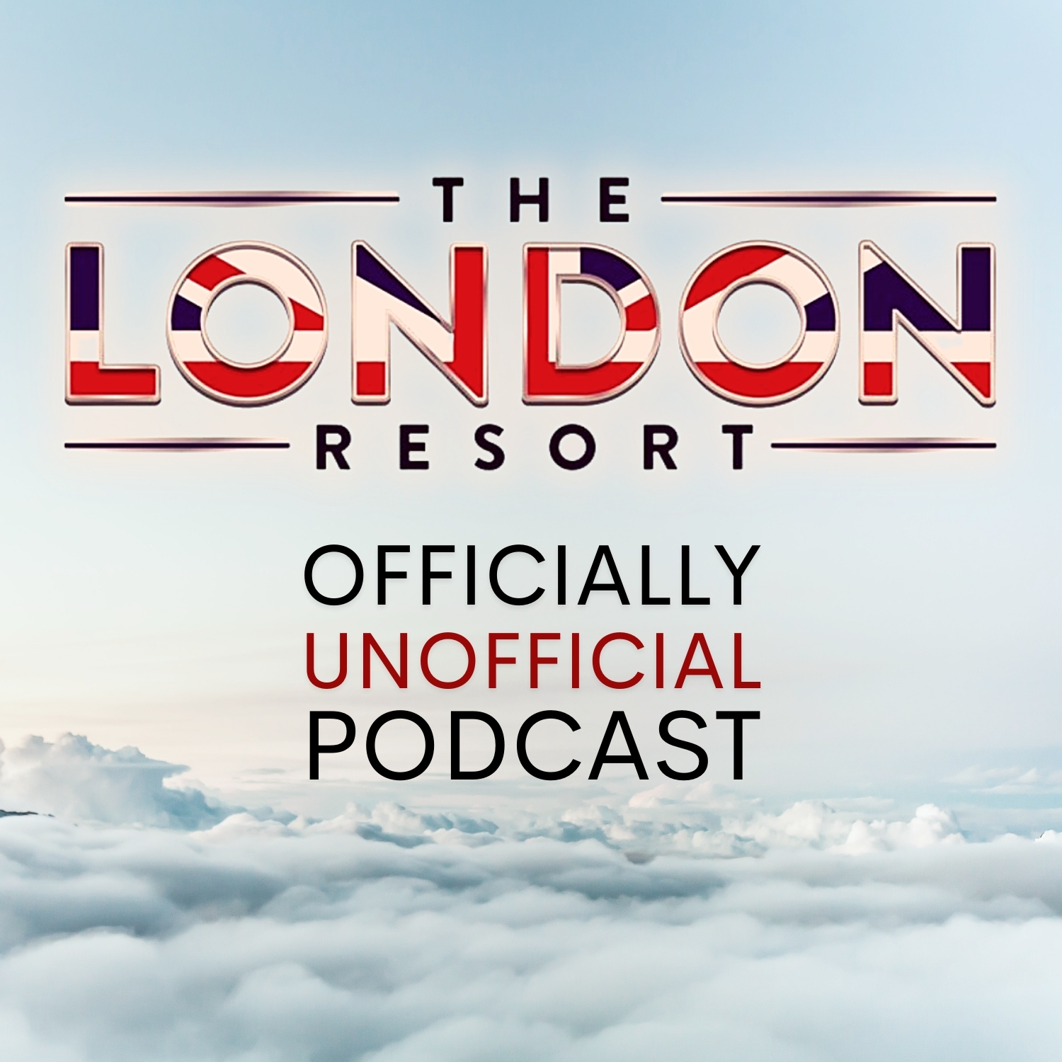 Show artwork for The London Resort Officially Unofficial Podcast