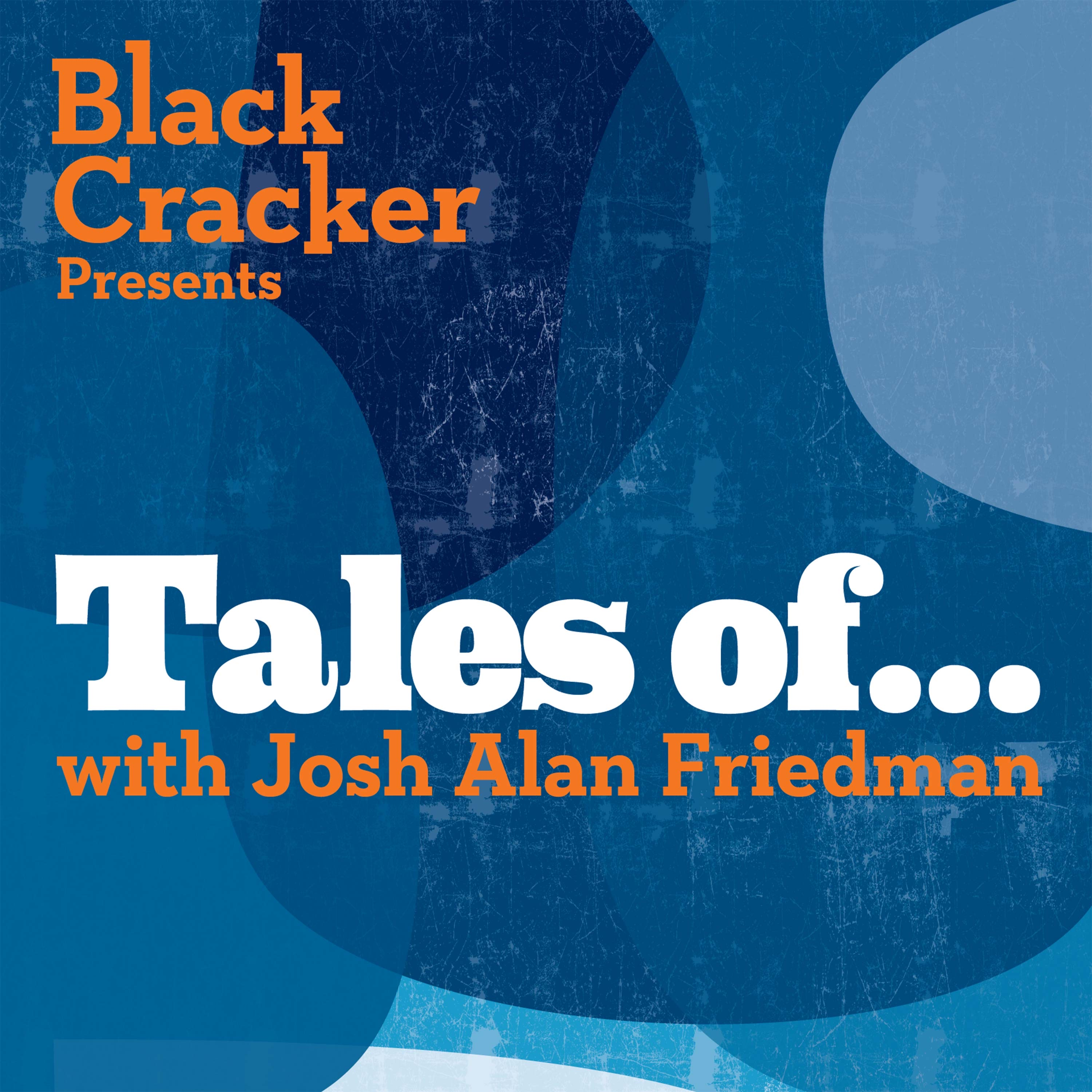 Artwork for podcast Tales of... by Josh Alan Friedman