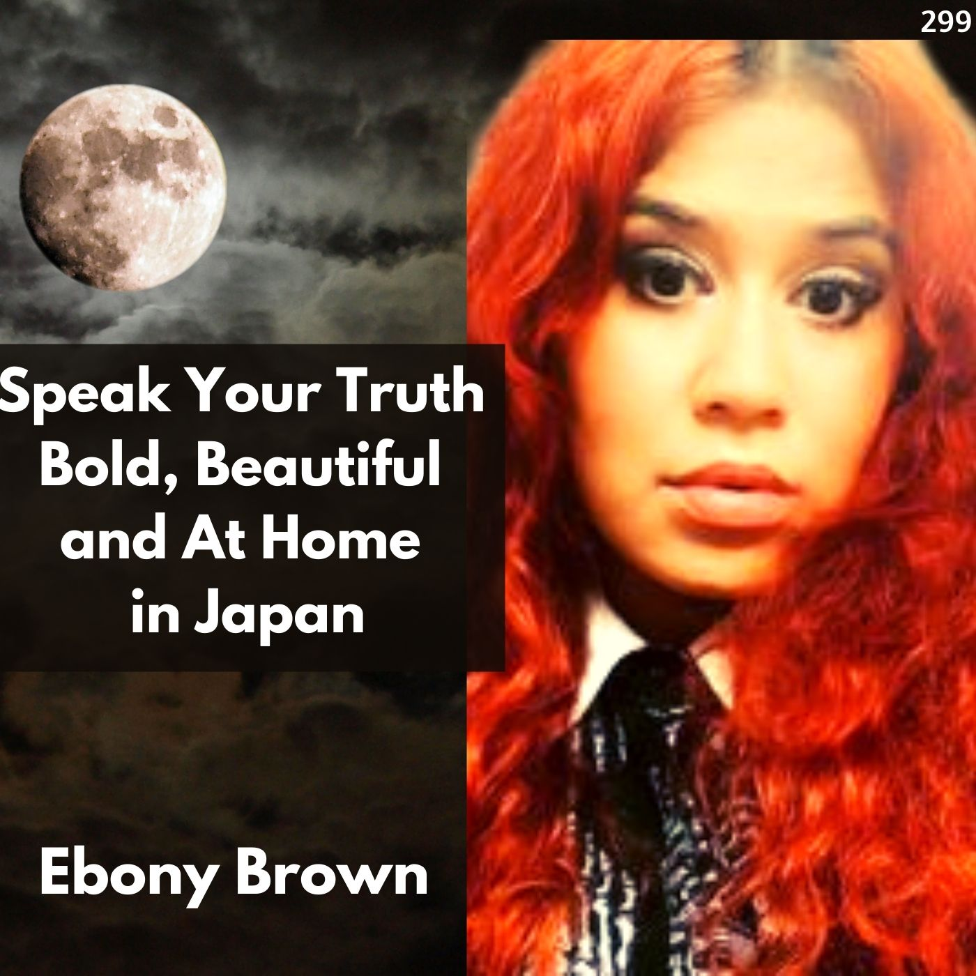 Speak Your Truth - Bold, Beautiful and At Home in Japan | Interview with Poet Ebony Brown