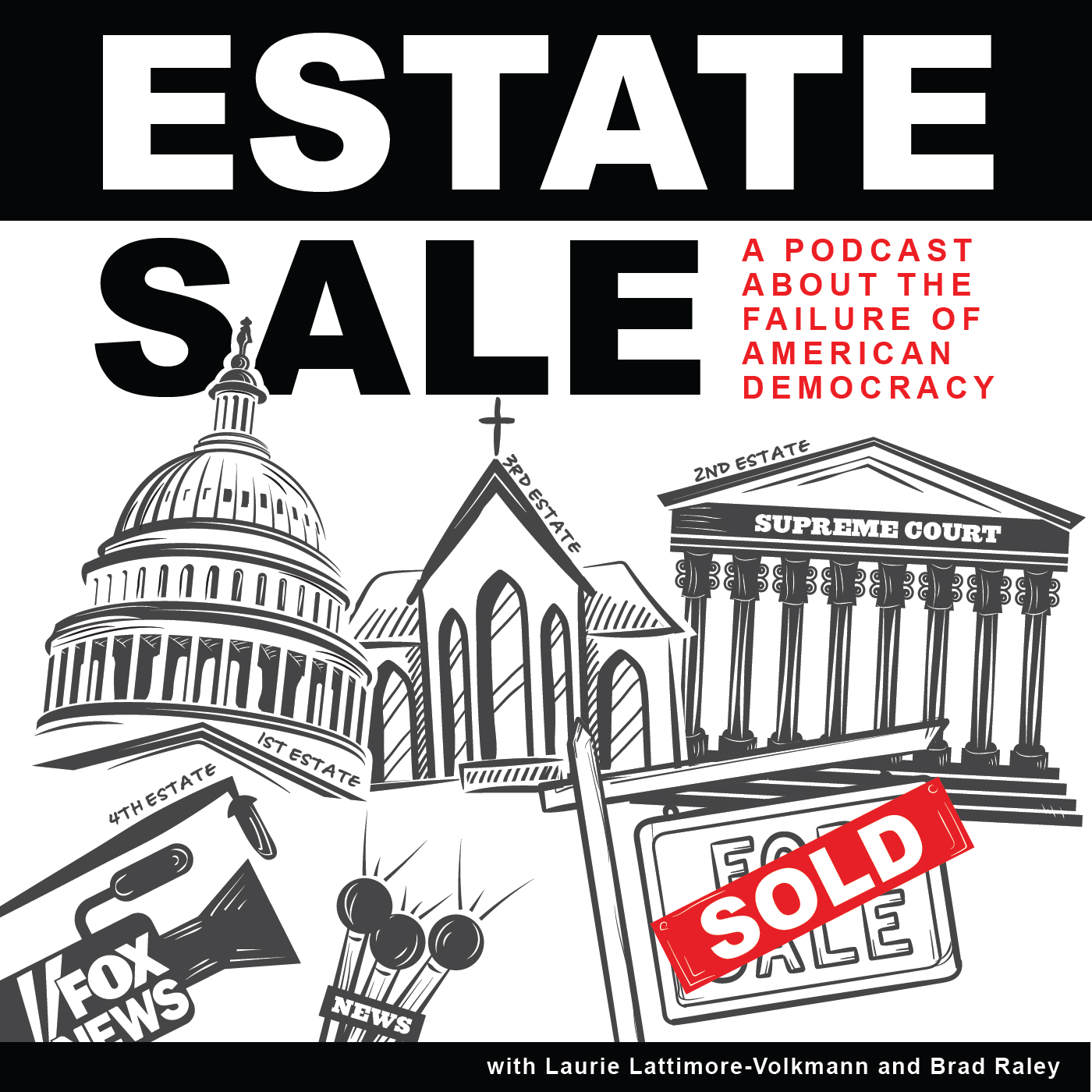 Show artwork for Estate Sale: the selling out of American democracy