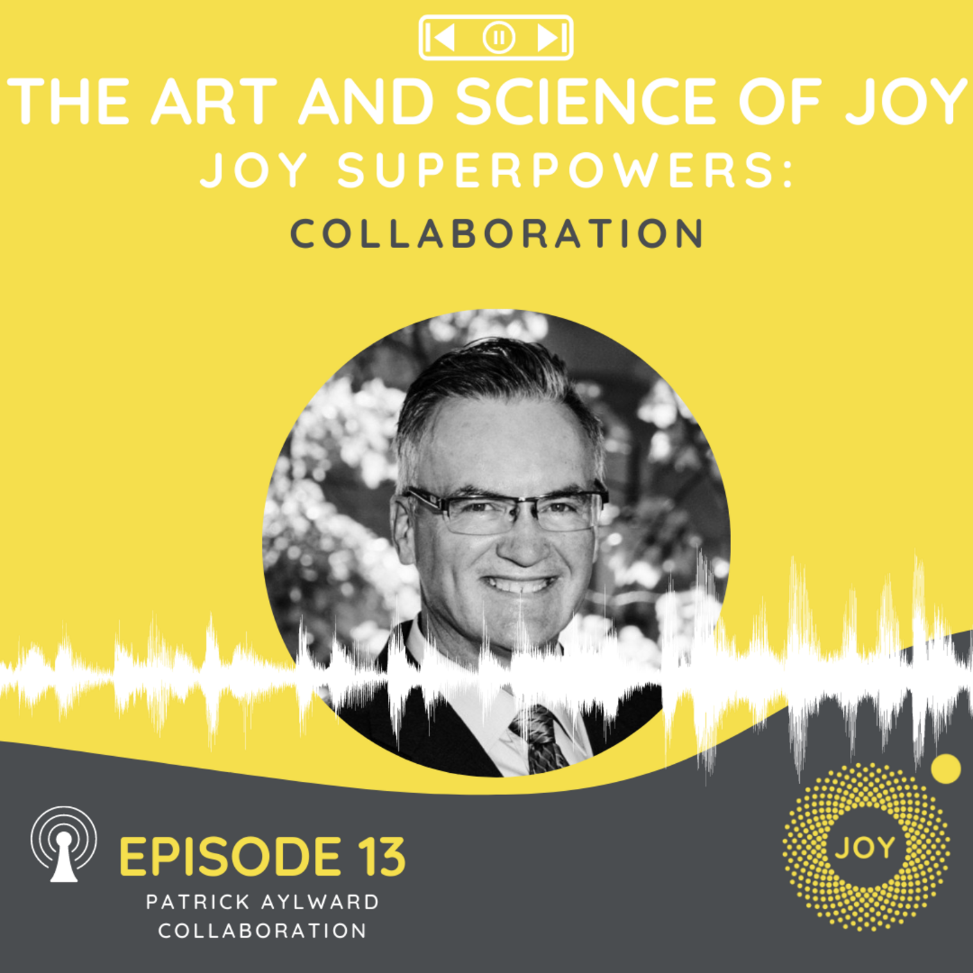 Artwork for podcast The Art and Science of Joy