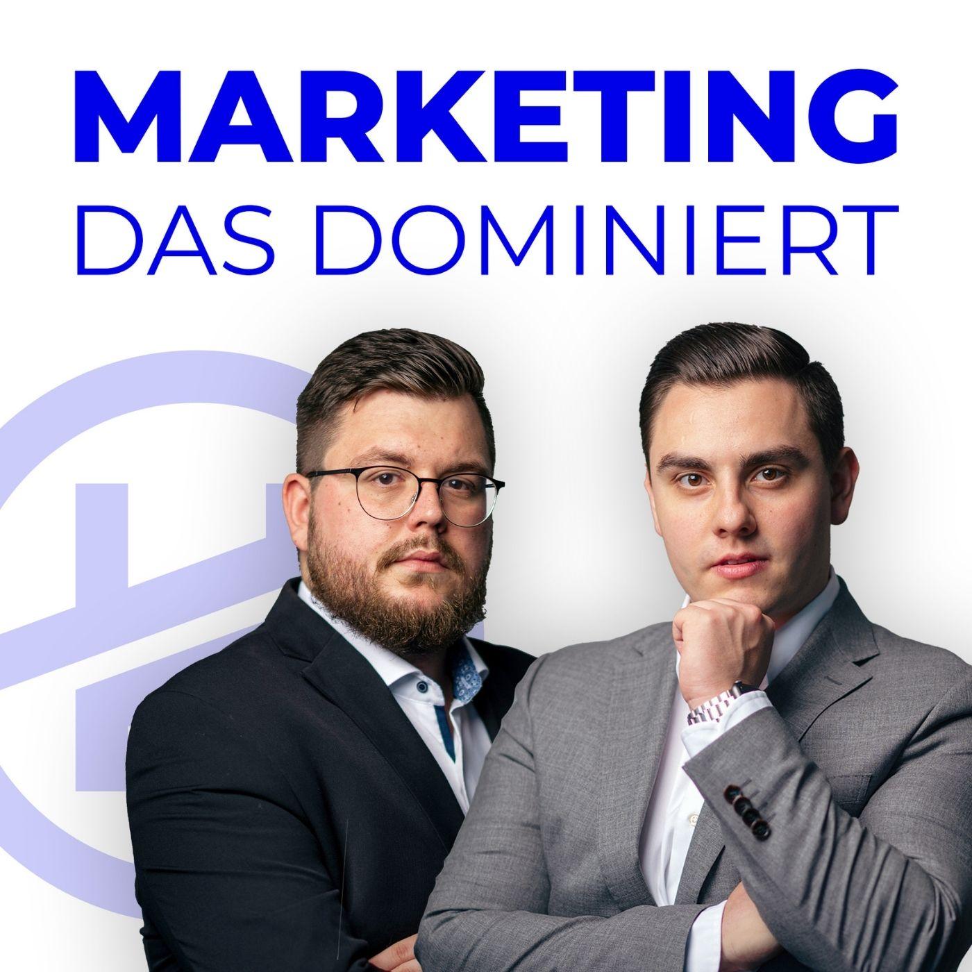 Artwork for podcast Marketing das dominiert I Online-Marketing Agentur | Business | Consulting | Verkaufen