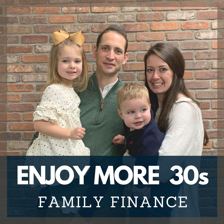 Show artwork for Enjoy More 30s: Family Finance