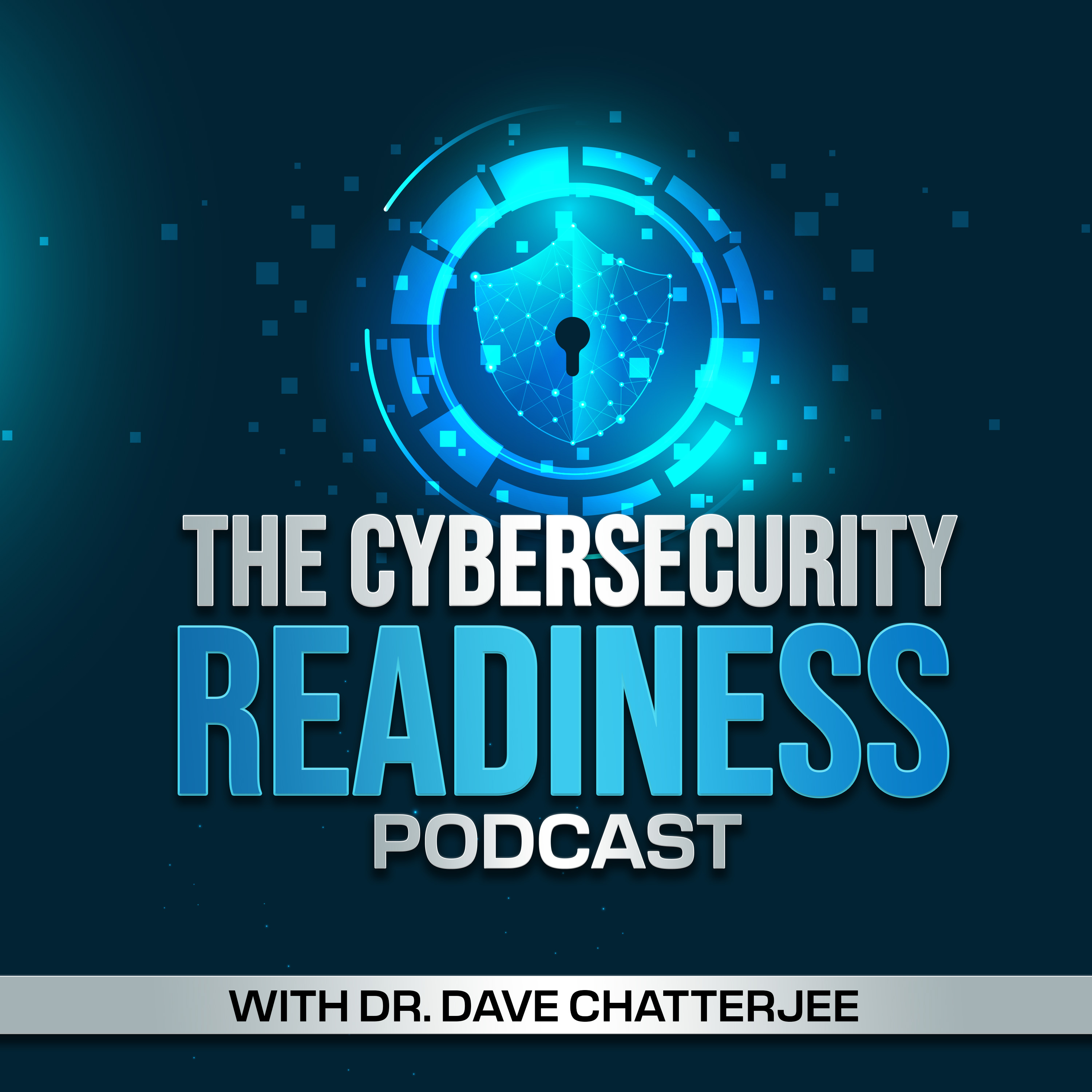Show artwork for The Cybersecurity Readiness Podcast