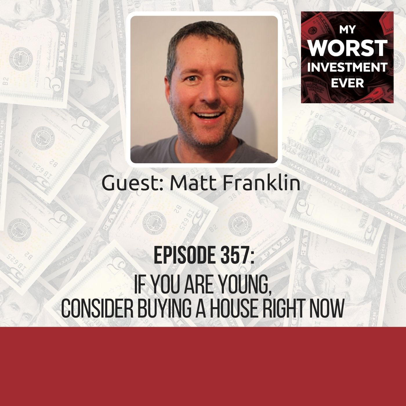 Matt Franklin – If You Are Young, Consider Buying a House Right Now