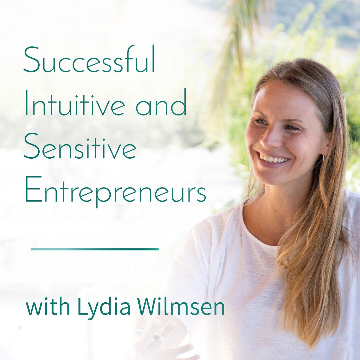 Artwork for podcast Successful, Intuitive and Sensitive Entrepreneurs