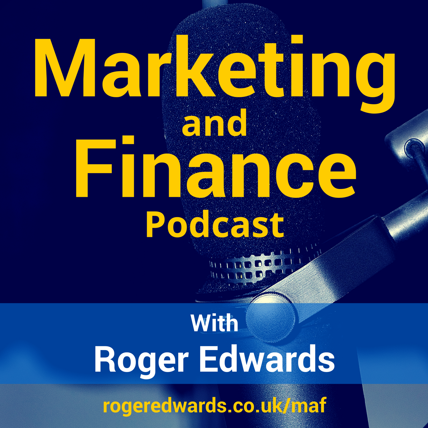 Show artwork for Marketing and Finance (MAF) Podcast