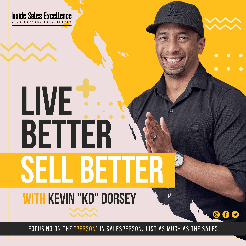 Show artwork for Live Better. Sell Better.
