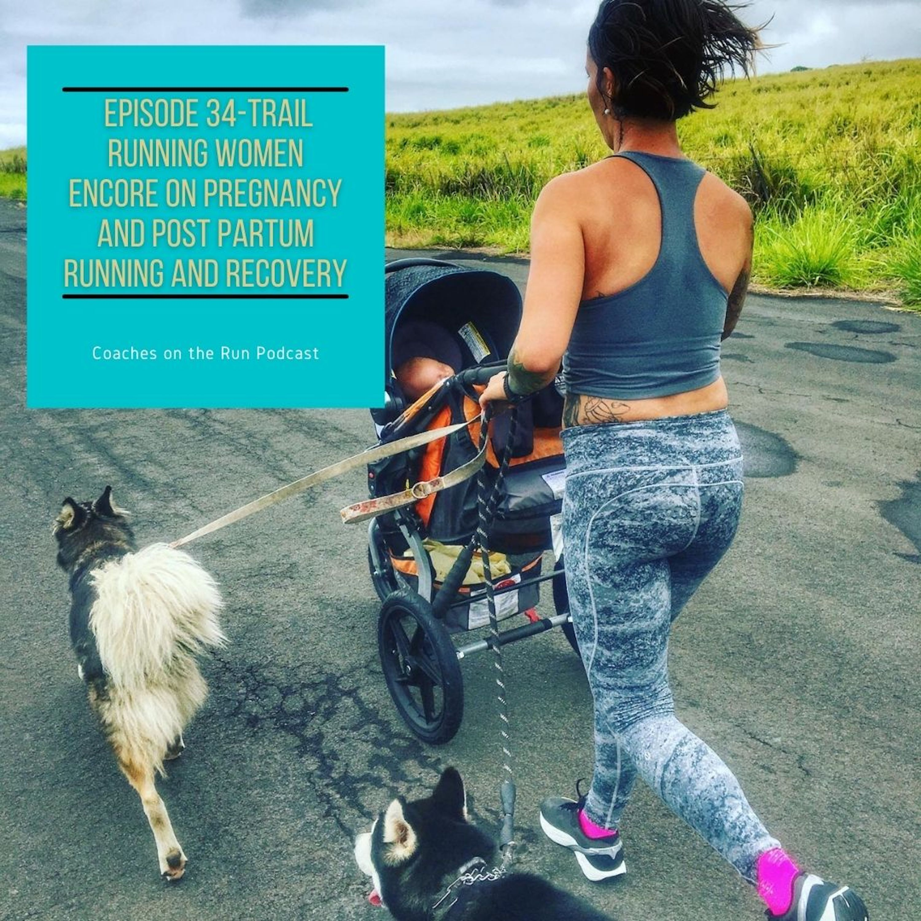 Trail Running Women Encore on Pregnancy and Postpartum Running and Recovery