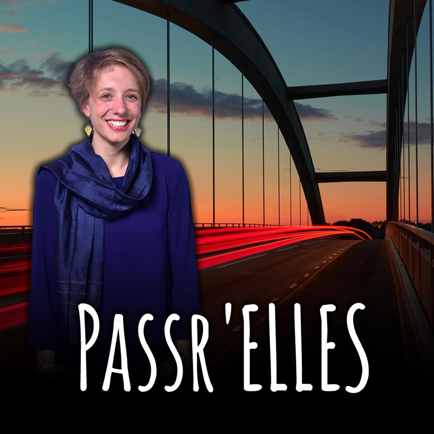 Artwork for podcast Passr'Elles