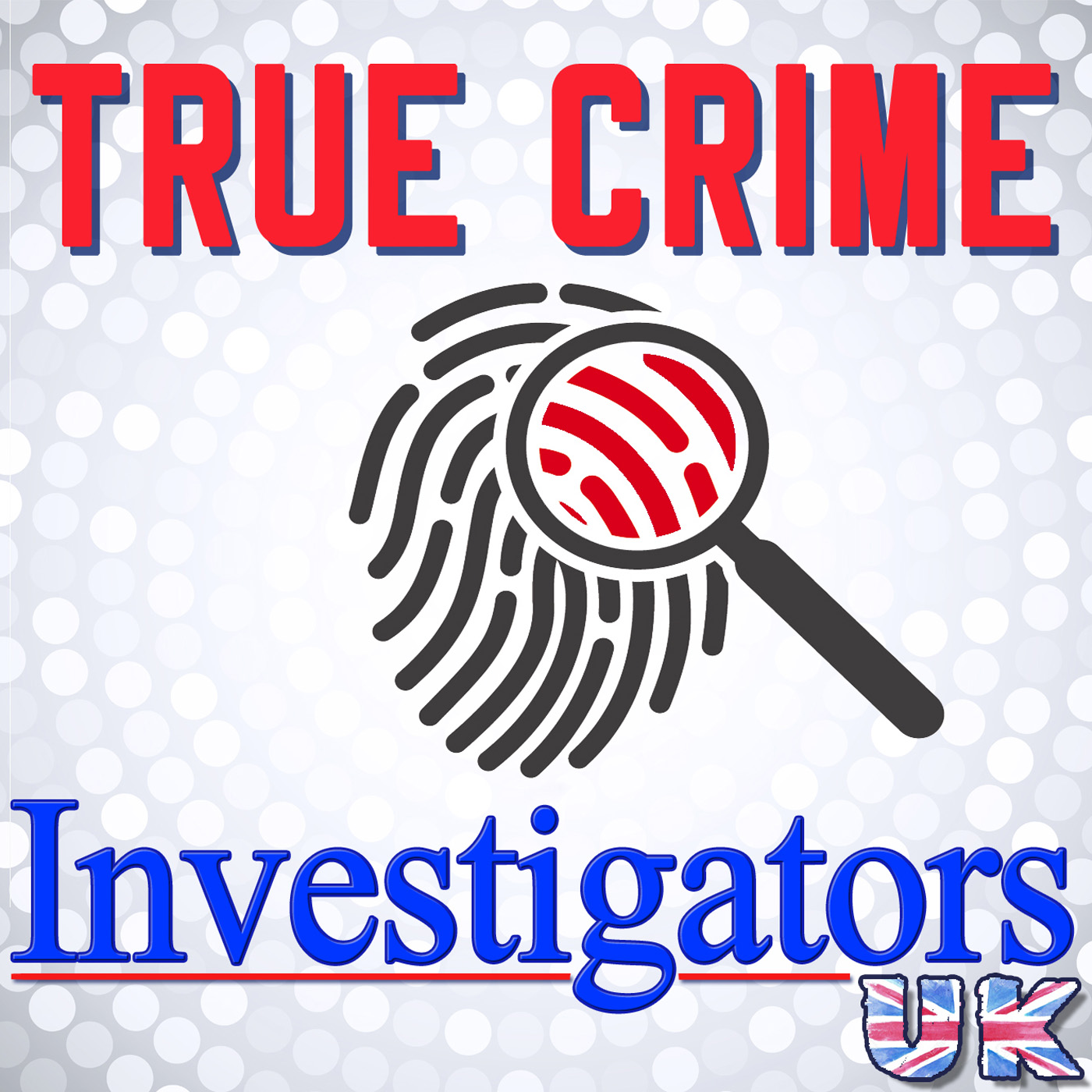 Show artwork for True Crime Investigators UK