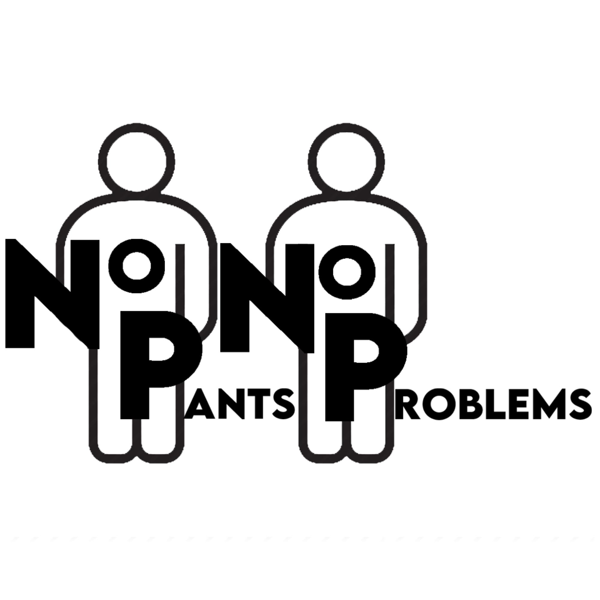 Artwork for podcast No Pants, No Problems