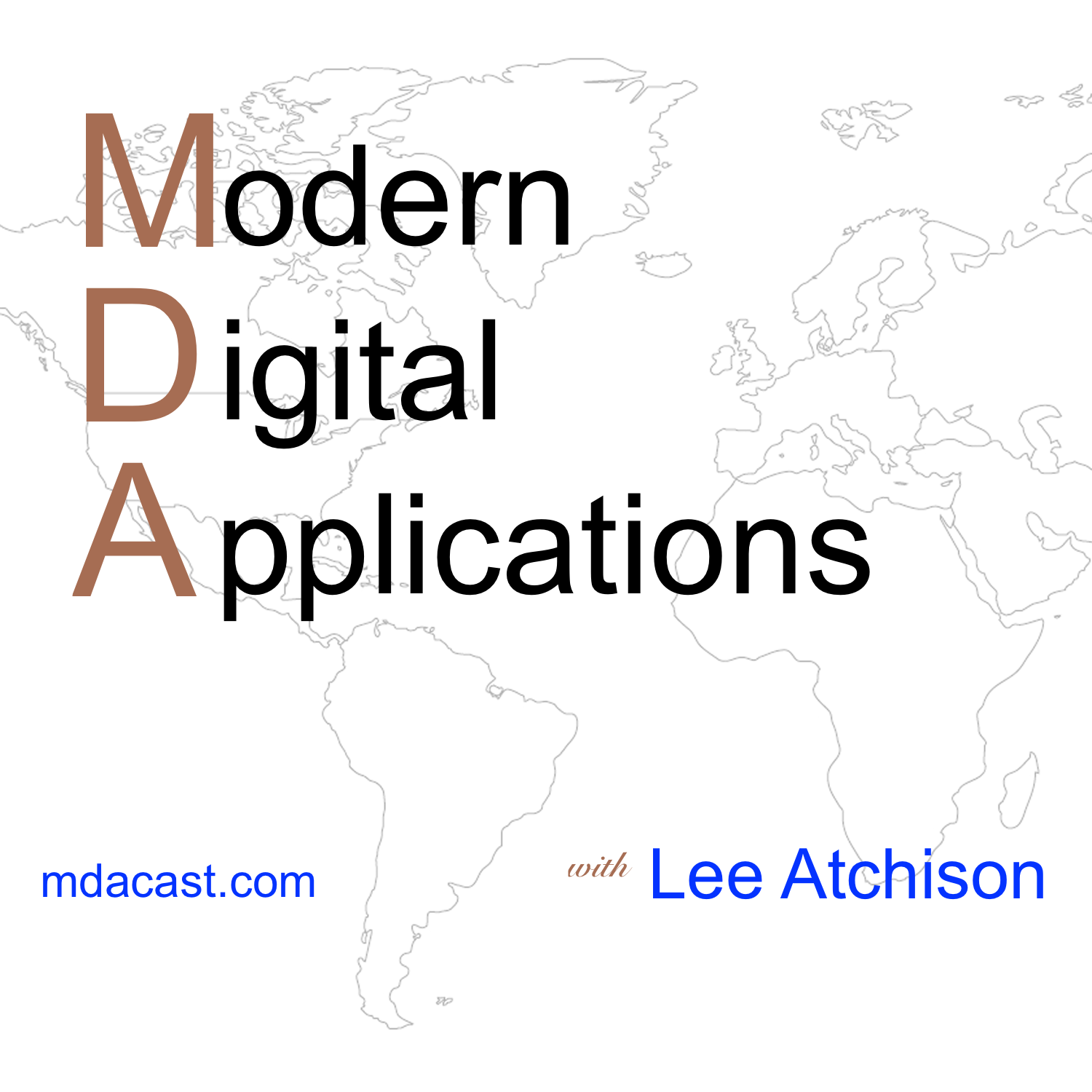 Artwork for podcast Modern Digital Applications with Lee Atchison