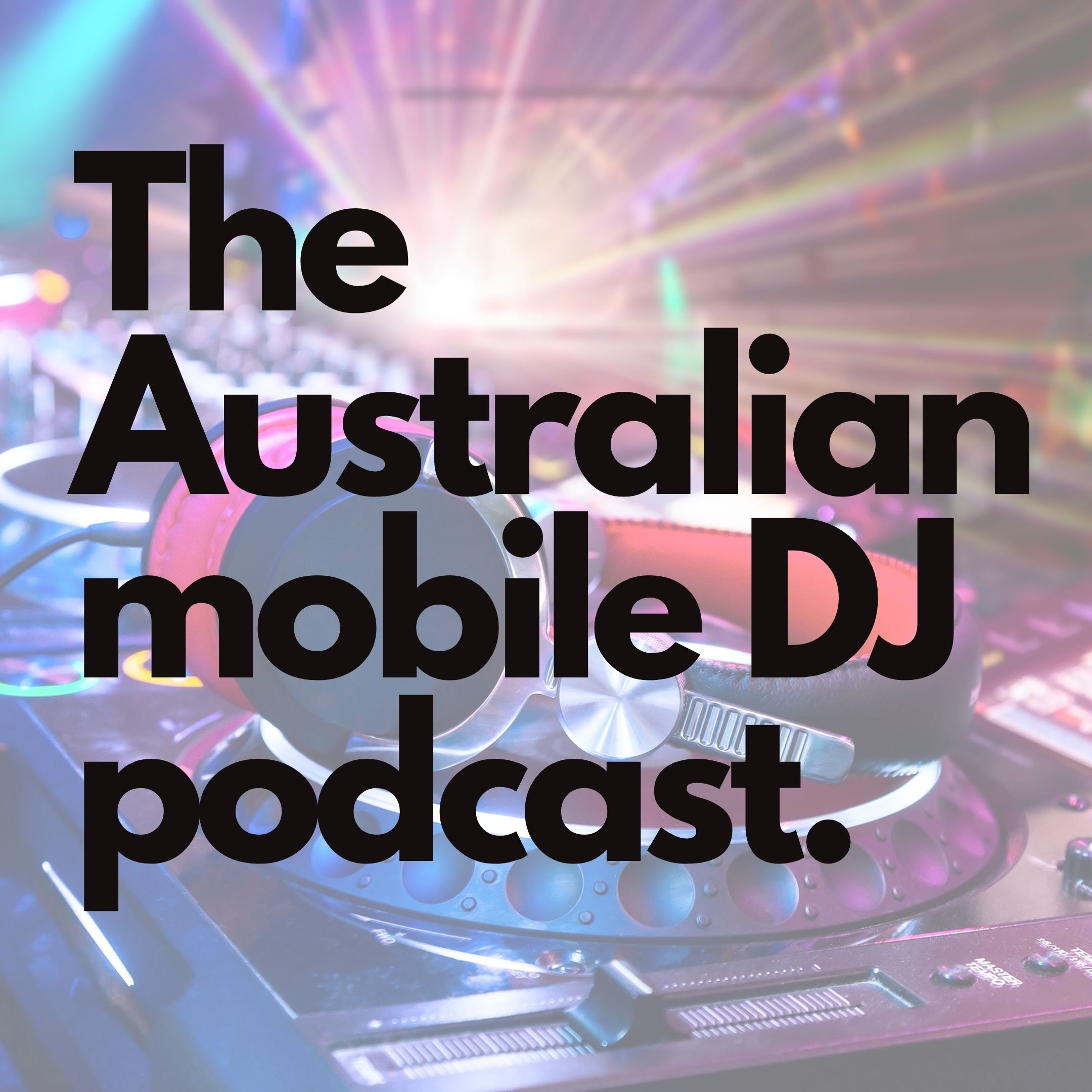 Show artwork for The Australian Mobile DJ