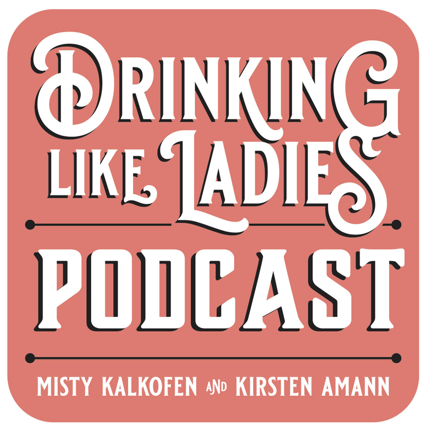Show artwork for Drinking Like Ladies
