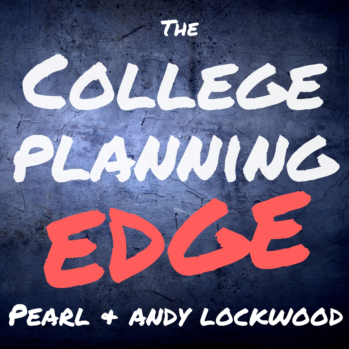 Artwork for podcast The College Planning Edge
